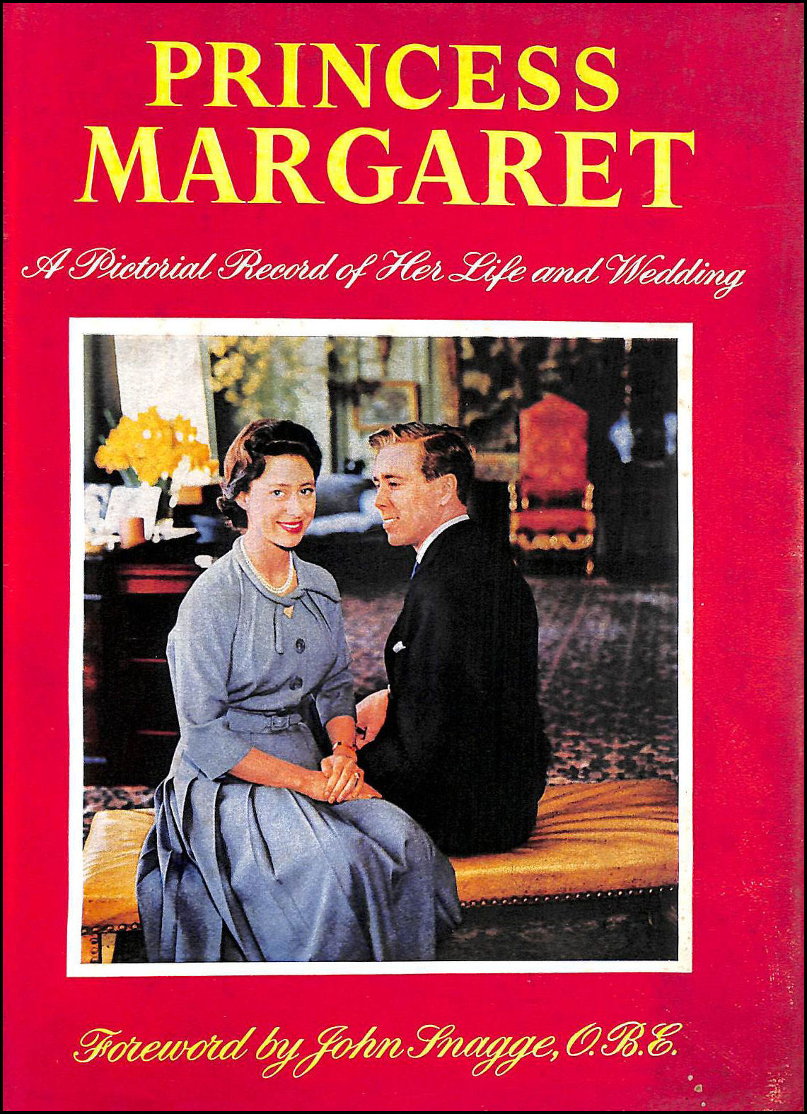 Image for Princess Margaret A Pictorial Record Of Her Life And Wedding