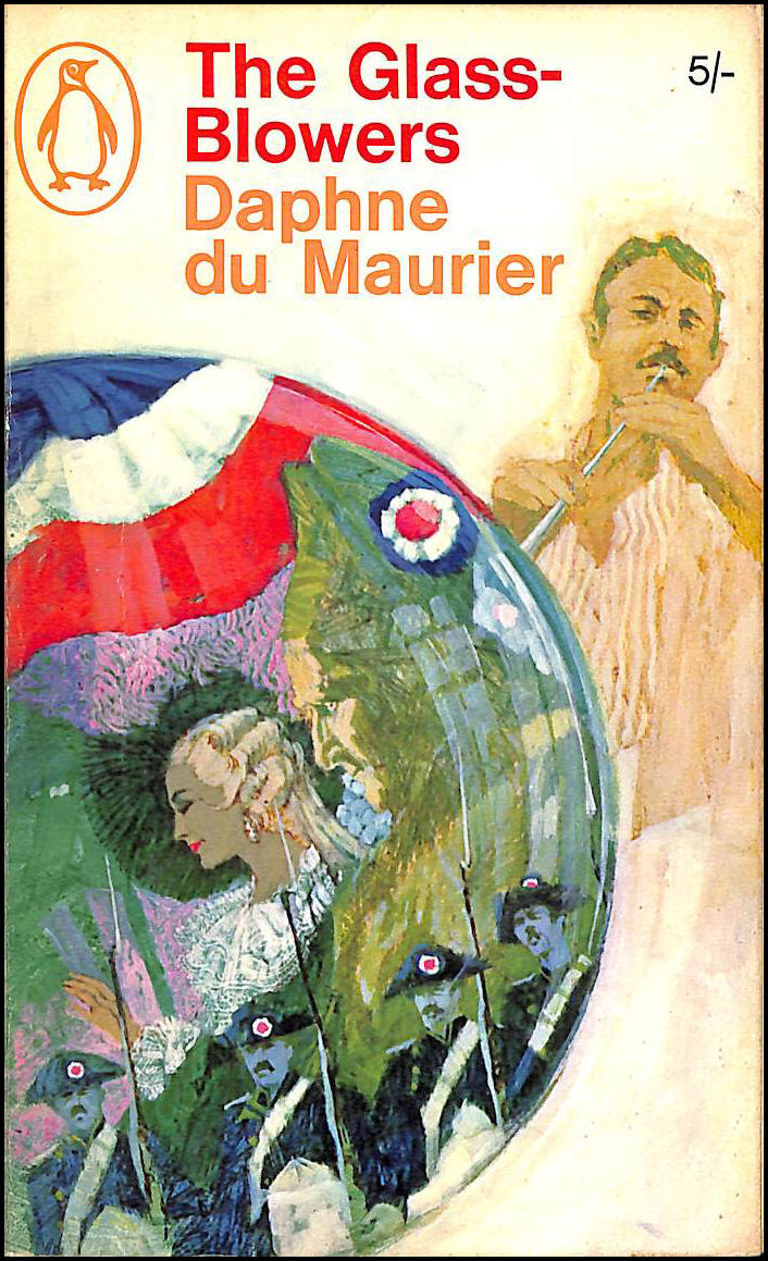 DU MAURIER, DAPHNE - The Glass-Blowers