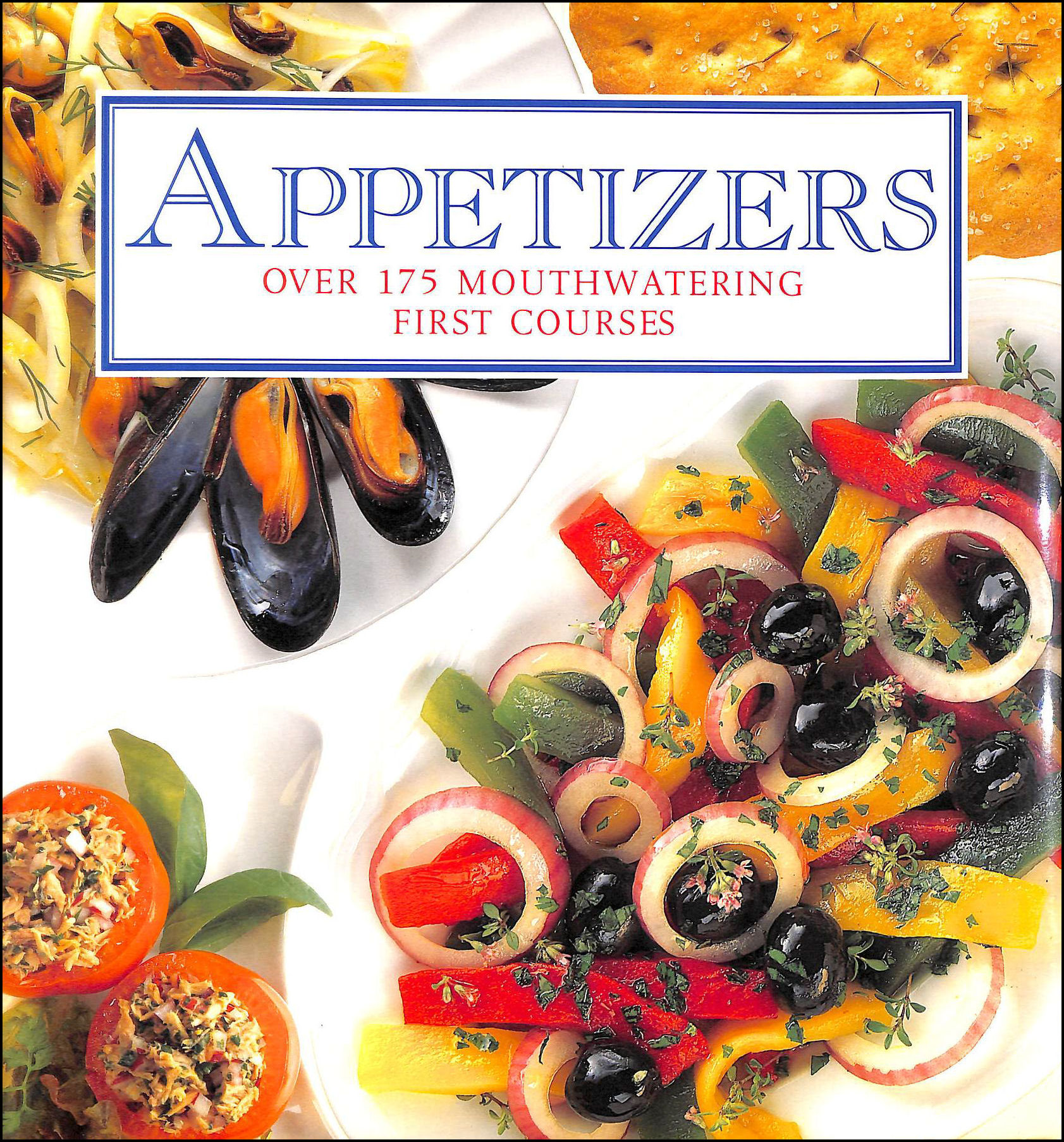 Image for Appetizers over 175 mouthwatering first courses
