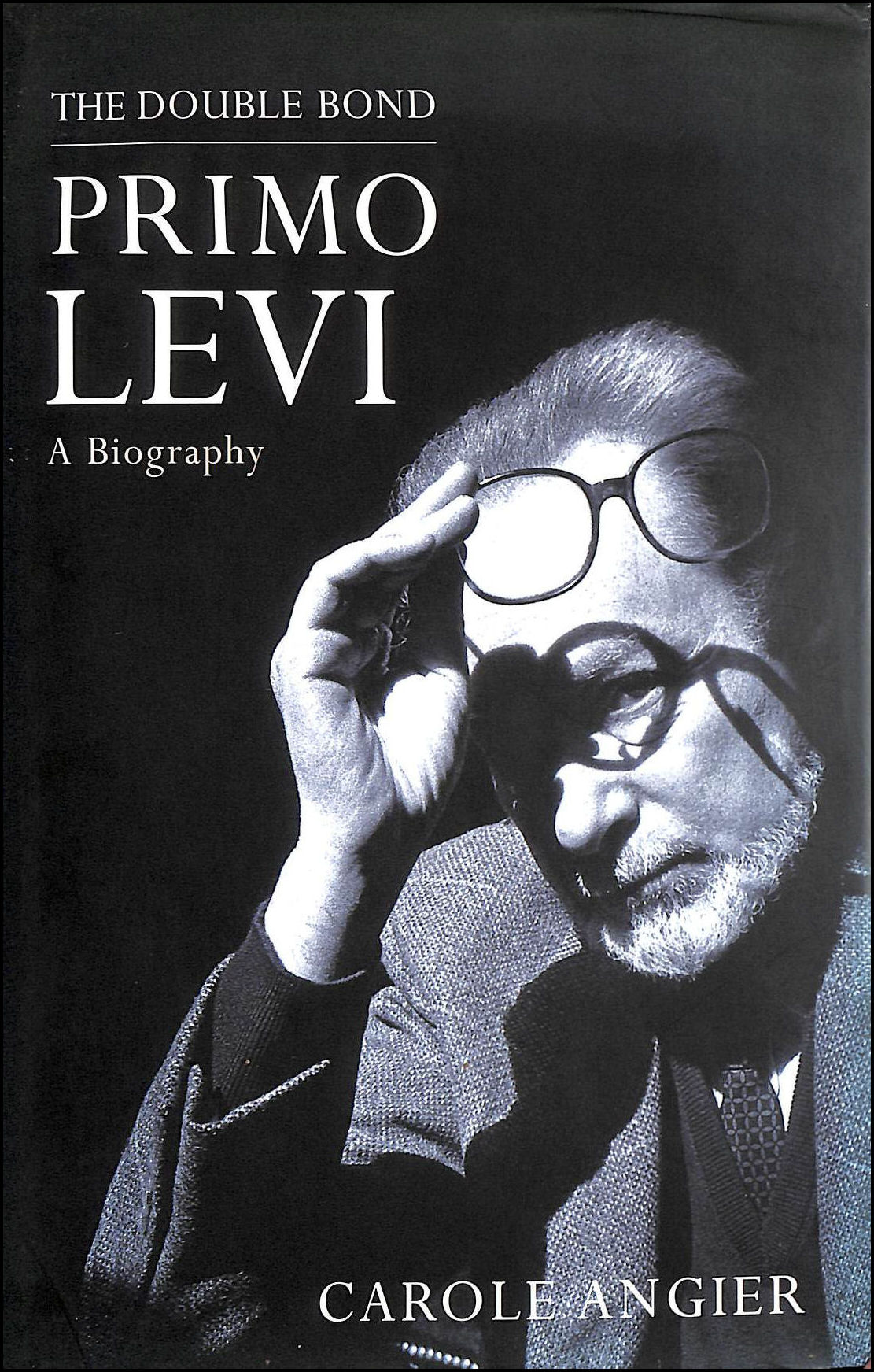 Image for The Double Bond: Primo Levi, a Biography