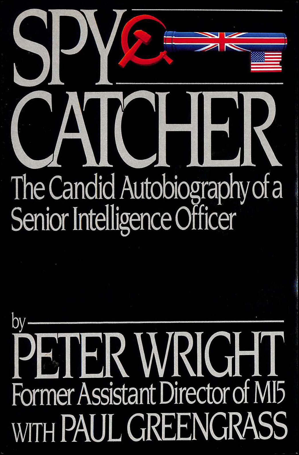 Image for Spycatcher: The Candid Autobiography of a Senior Intelligence Officer
