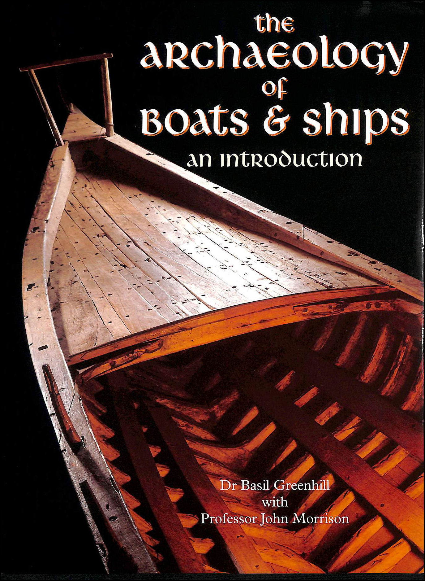 Image for Archaeology of Boats and Ships: An Introduction (Conway's merchant, marine & maritime history)