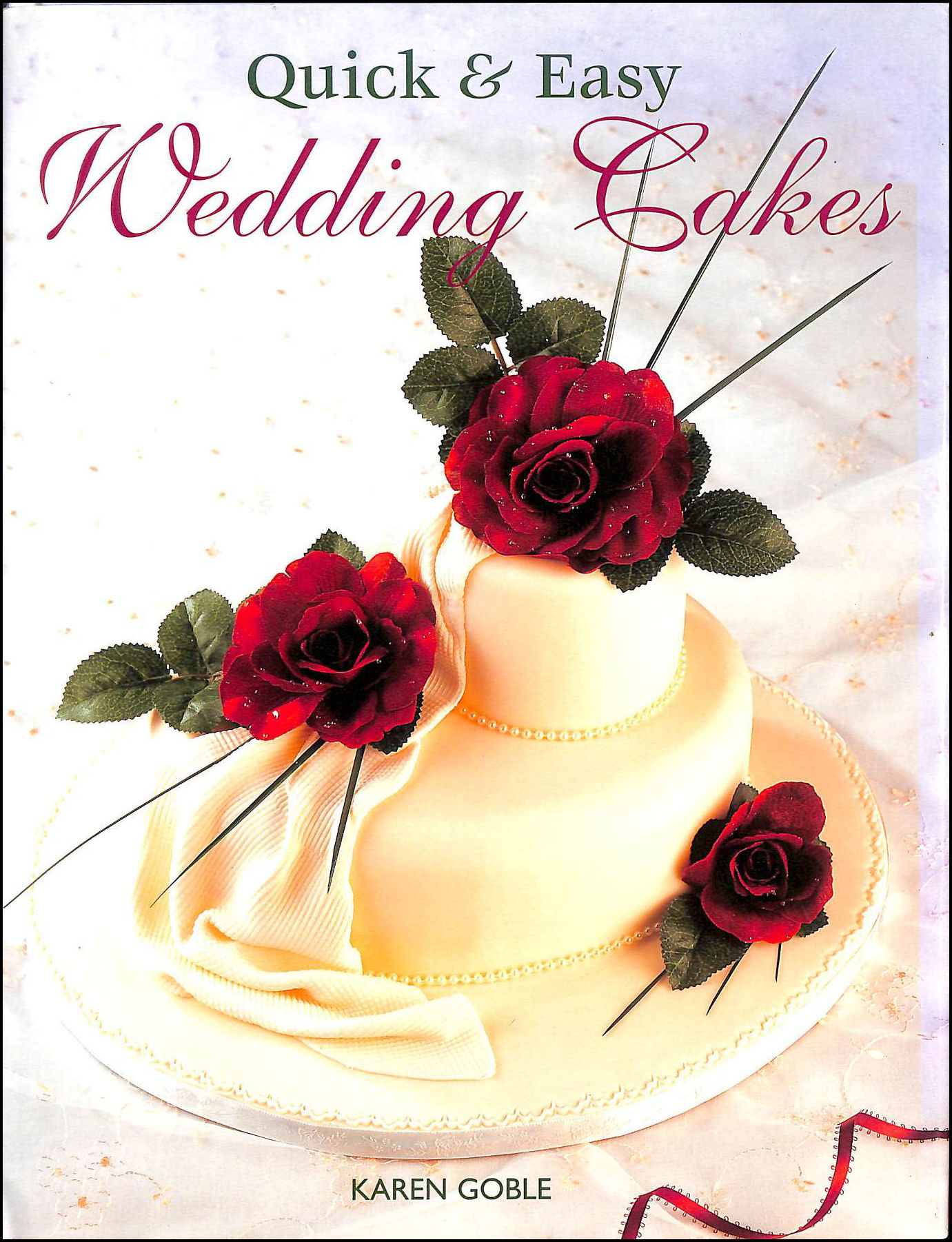 Image for Quick and Easy Wedding Cakes (Quick and Easy (New Holland))