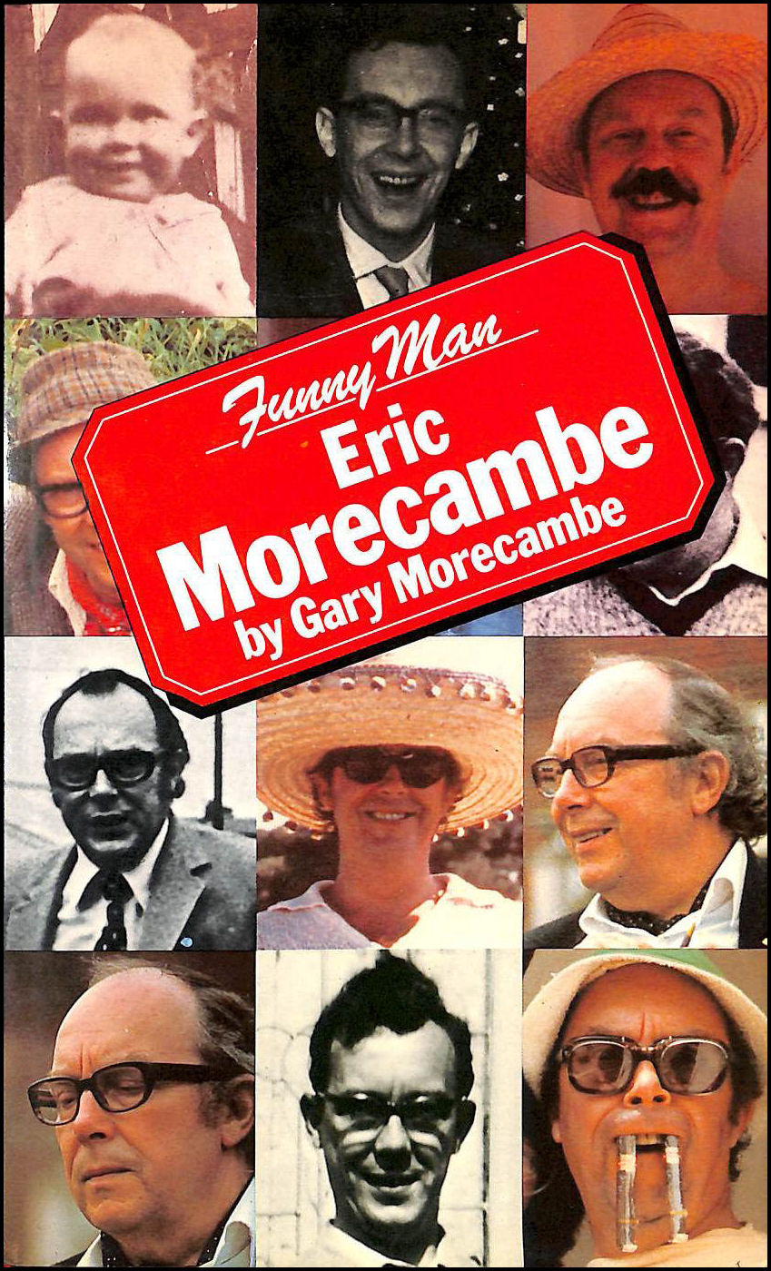 Image for Funny Man: Eric Morecambe by Gary Morecambe