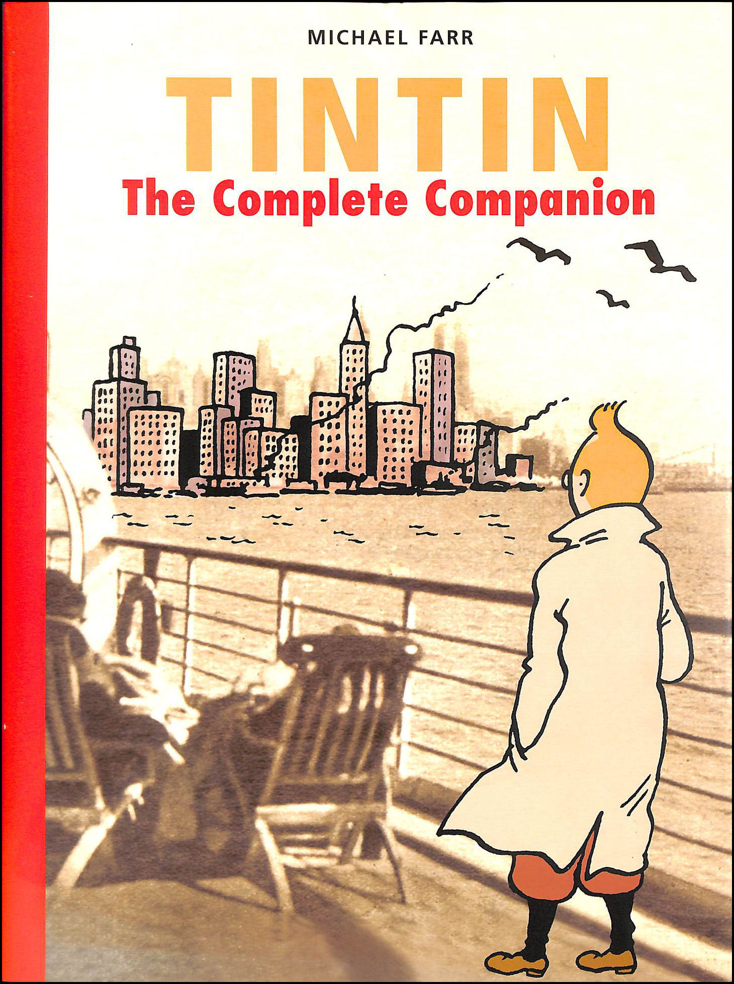 Tintin: The Complete Companion, Farr, Michael
