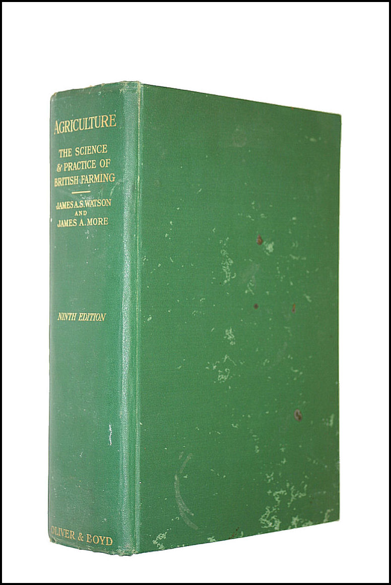 Agriculture: The science and practice of British farming, Watson, James Anderson Scott