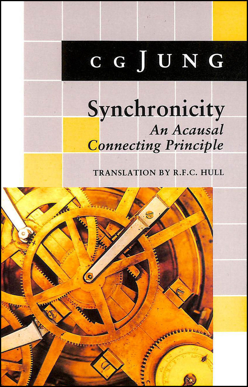 Synchronicity: An Acausal Connecting Principle. (From Vol 8. Collected Works) (Jung Extracts), Jung, C. G.; Hull, R. F.C. [Translator]