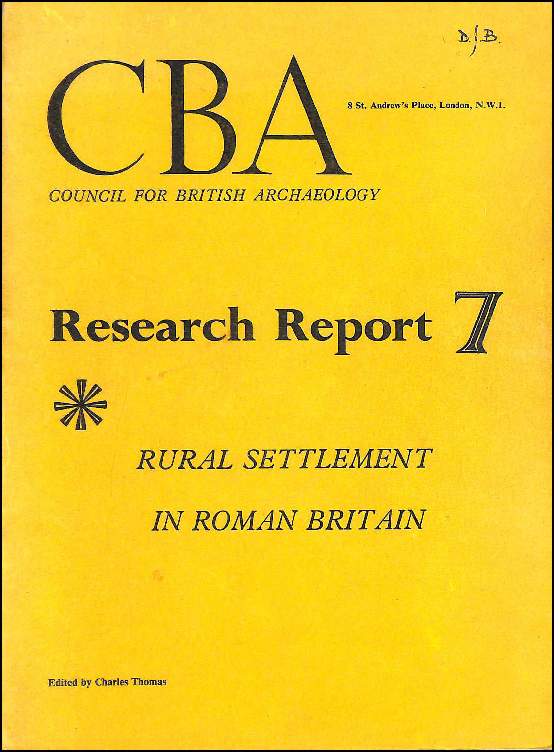 Rural Settlement in Roman Britain (C.B.A. Research Report 7), Thomas, Charles