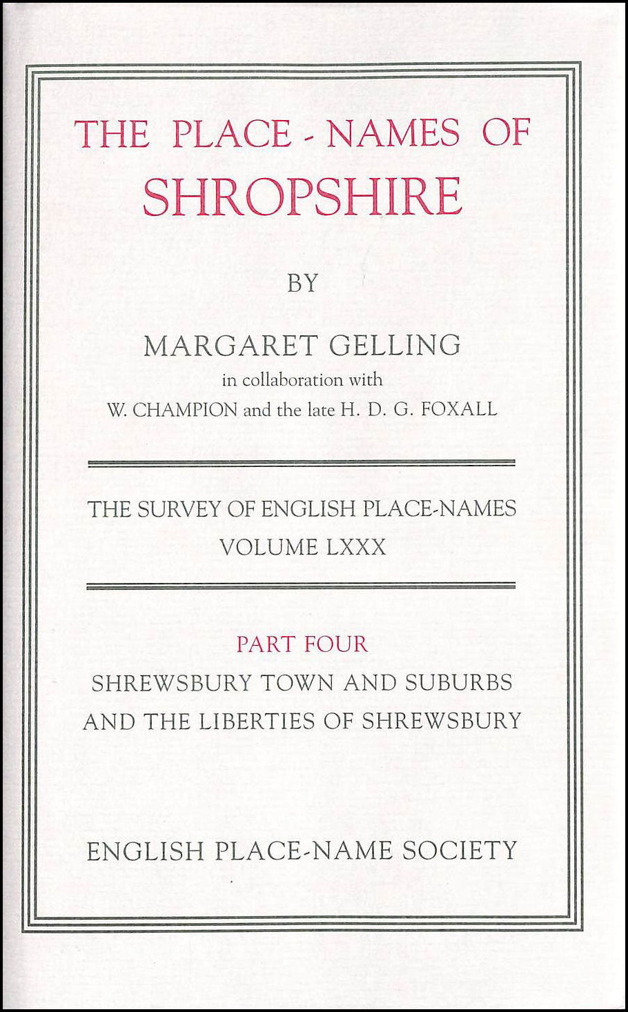 Image for The Place-Names of Shropshire: Shrewsbury Town and Suburbs and the Liberties of Shrewsbury Part 4: Pt. 4 (County Survey)