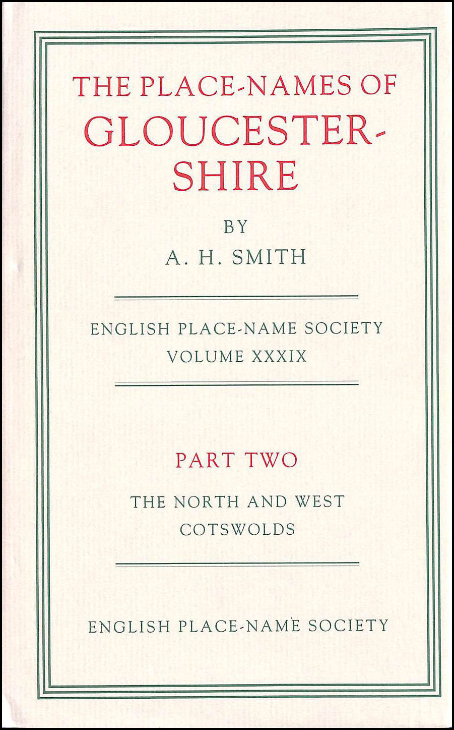 Image for English Place-Name Society: Volume 39, The Place-Names of Gloucestershire, Part 2, The North and West Cotswolds: North and West Cotswolds Pt. 2