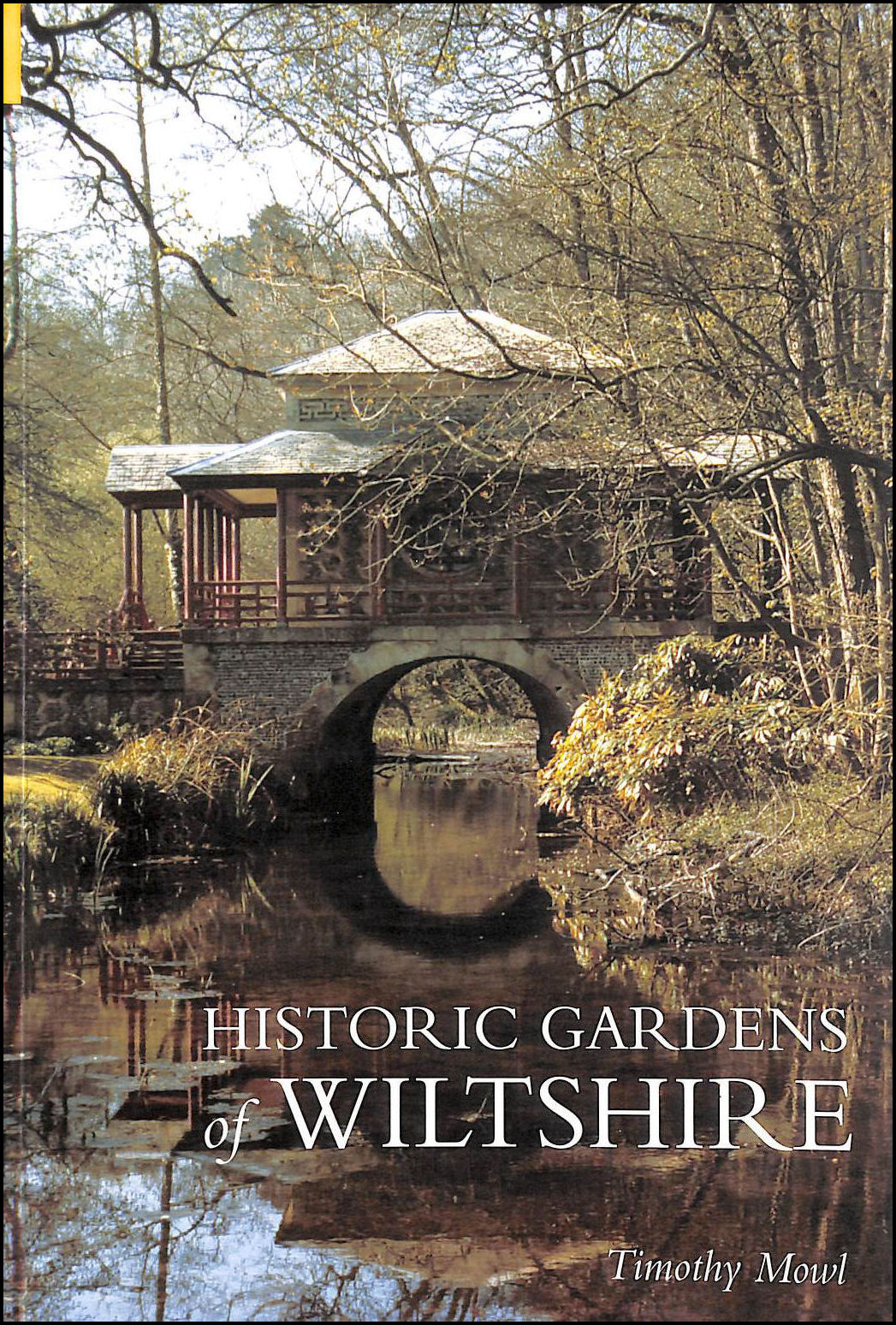 Historic Gardens of Wiltshire, Timothy Mowl