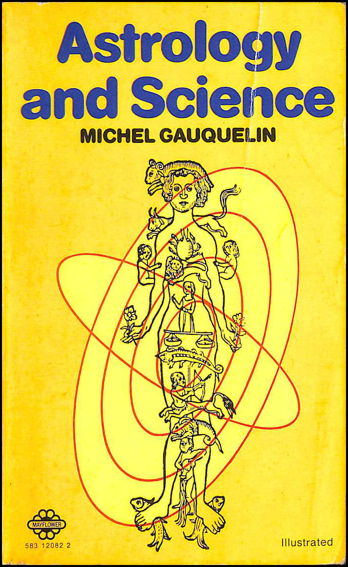 Astrology and Science, Gauquelin, Michel