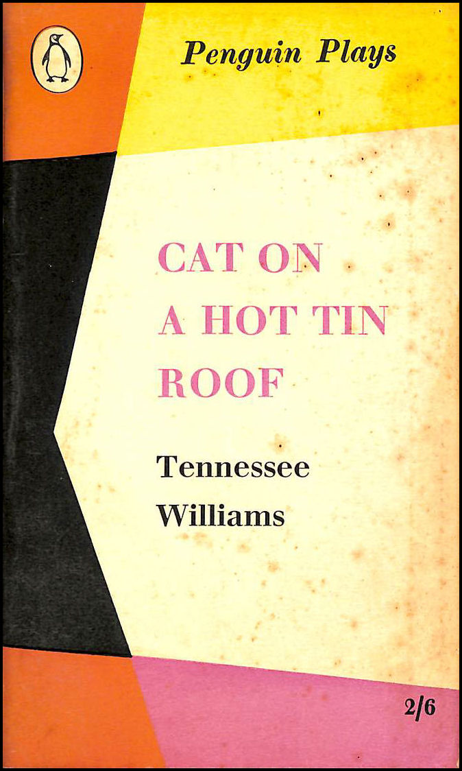 Cat on a Hot Tin Roof, Williams, T