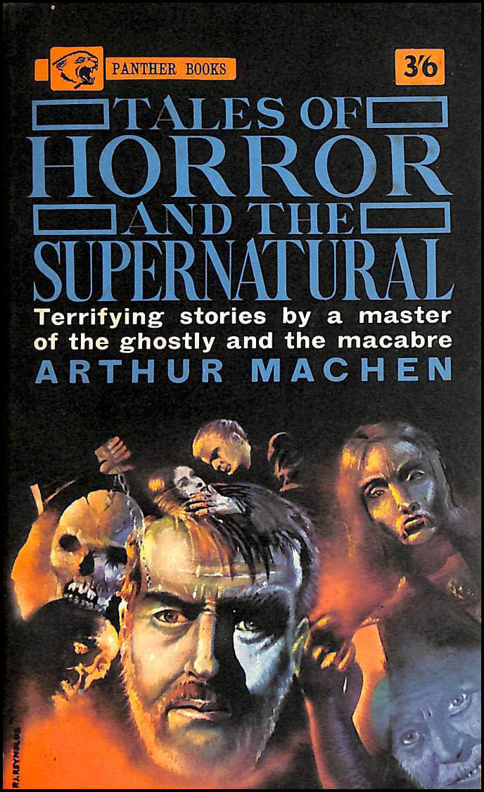 Tales Of Horror And The Supernatural, Arthur Machen