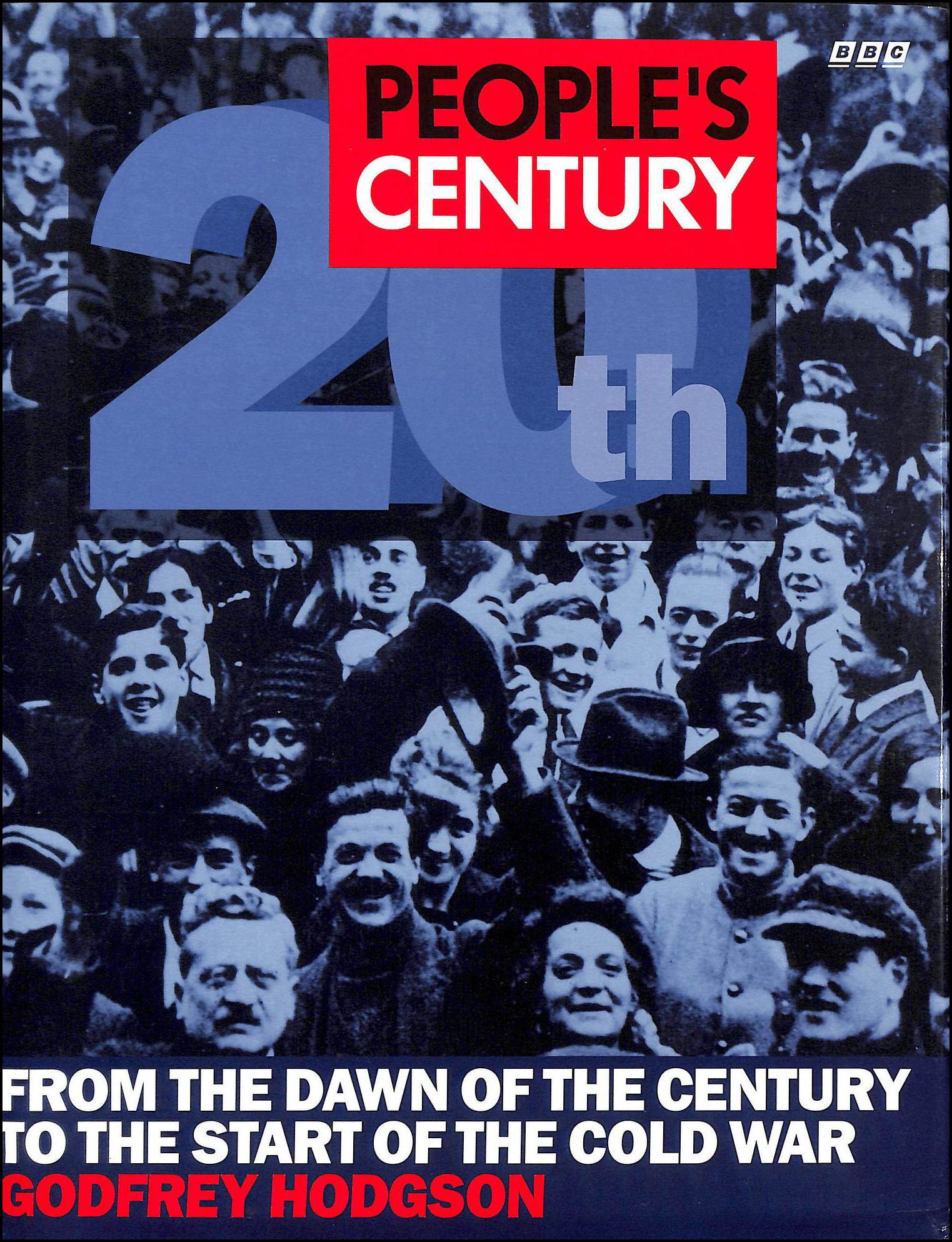 Image for People's Century: From the Dawn of the Century to the Start of the Cold War