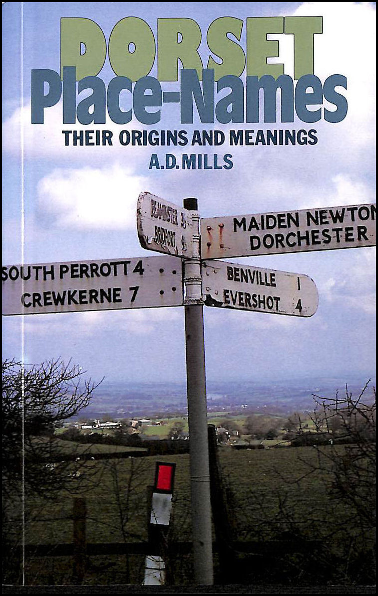 Dorset Place-names: Their Origins and Meanings