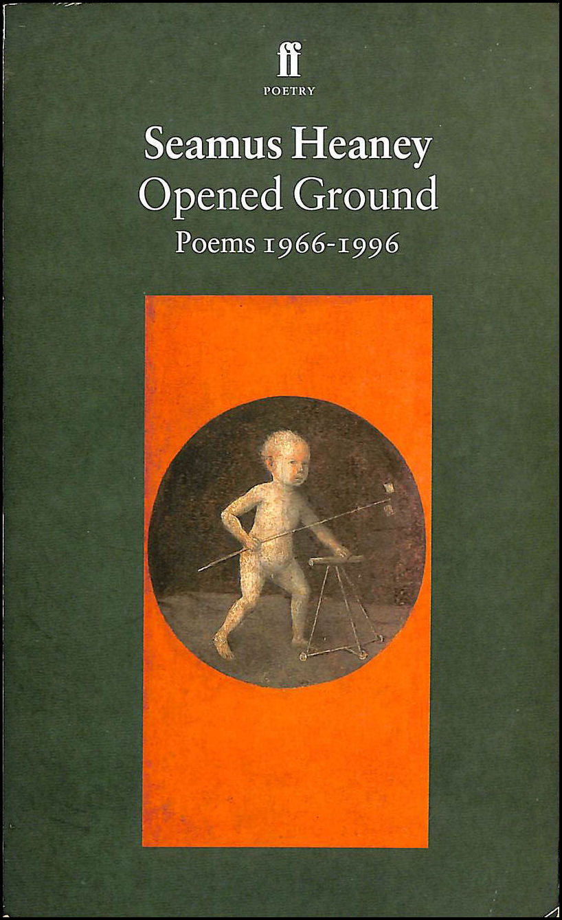 Opened Ground: Poems 1966-1996, Heaney, Seamus
