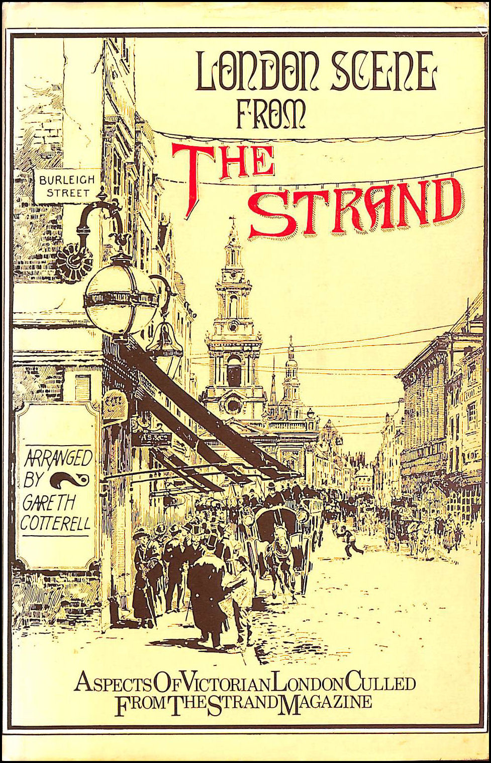 London Scene From The Strand: Aspects of Victorian London culled from the Strand Magazine, The Strand Magazine