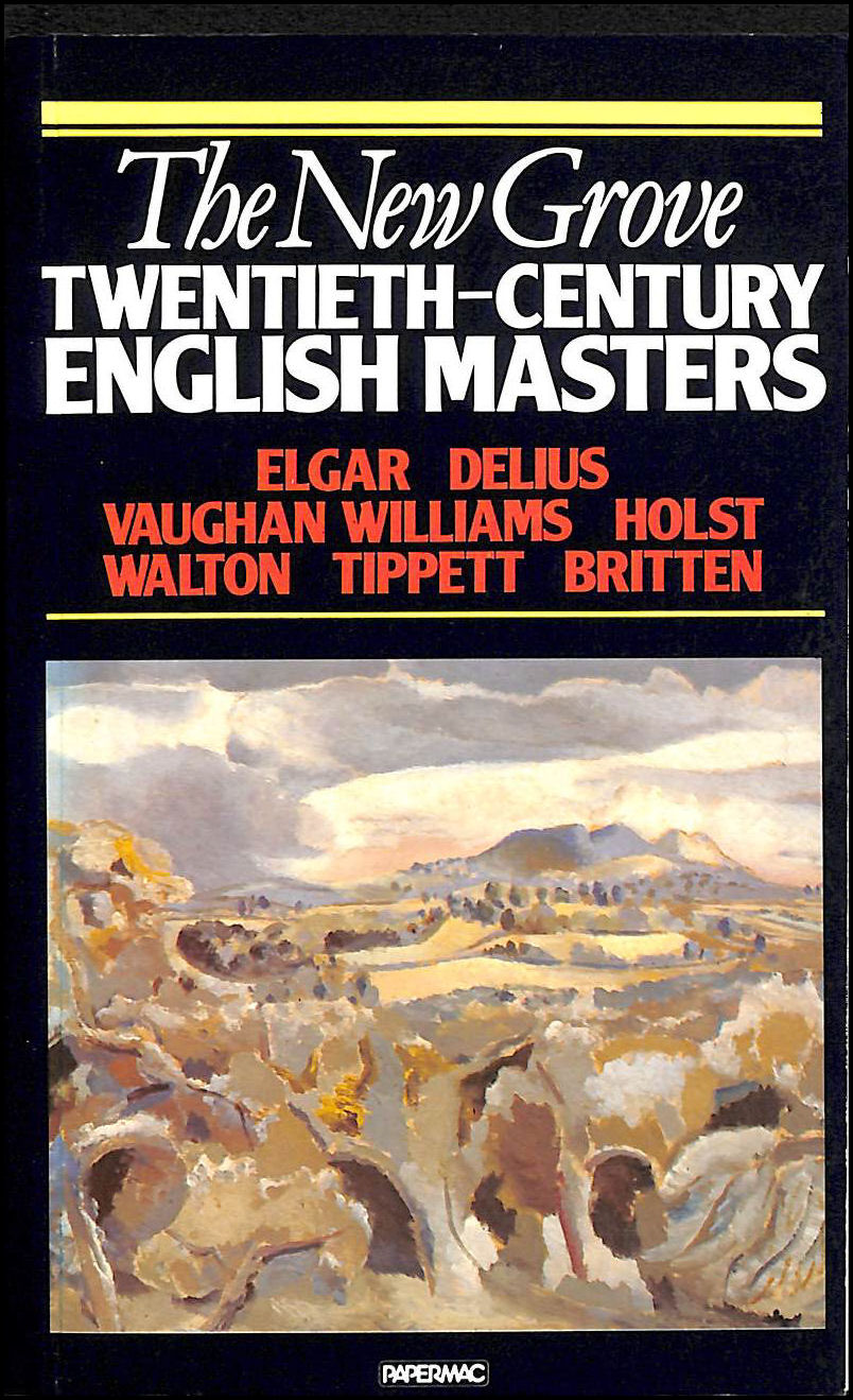 Image for The New Grove Twentieth-century English Masters: Elgar, Delius, Vaughan Williams, Holst, Walton, Tippett, Britten (New Grove Composer Biography)