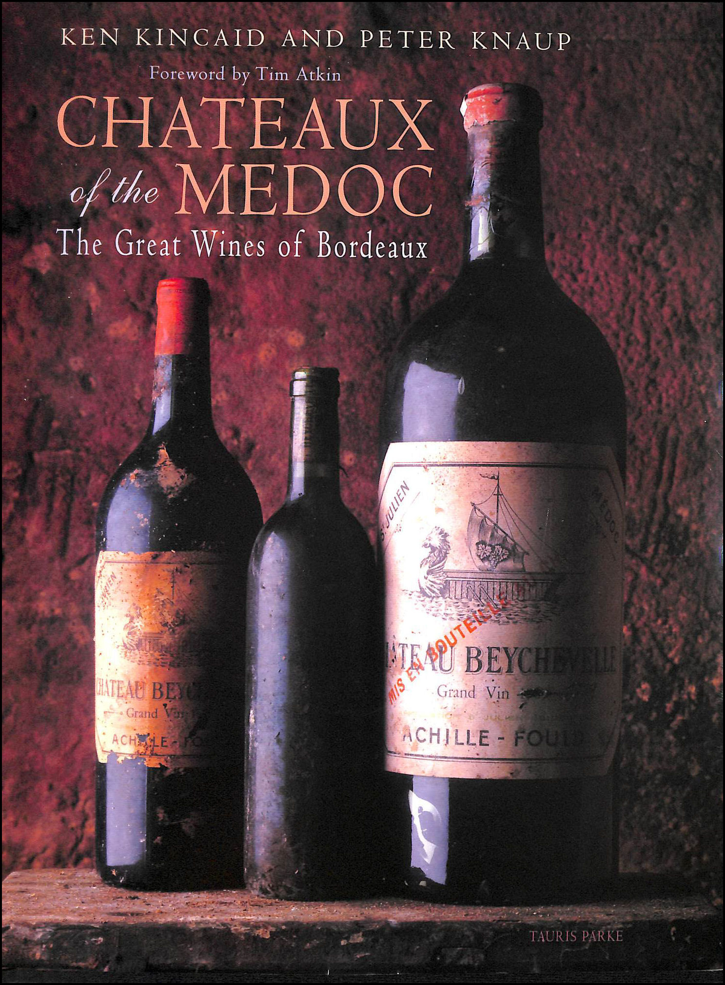 Image for Chateaux of the Medoc: The Great Wines of Bordeaux