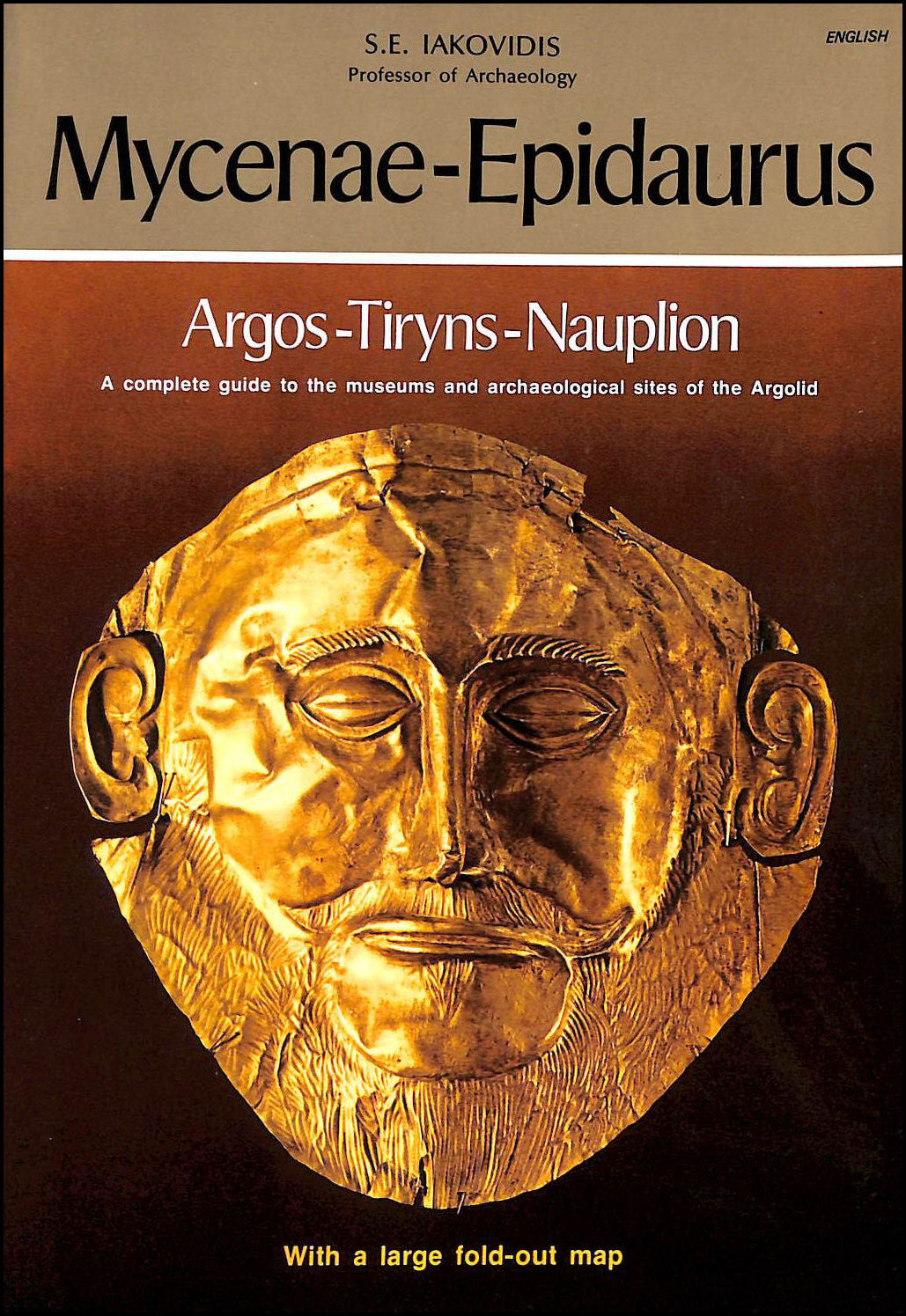 Image for Mycenae-Epidaurus, Argos-Tiryns-Nauplion: A Complete Guide to the Museums and Archaeological Sites of the Argolid