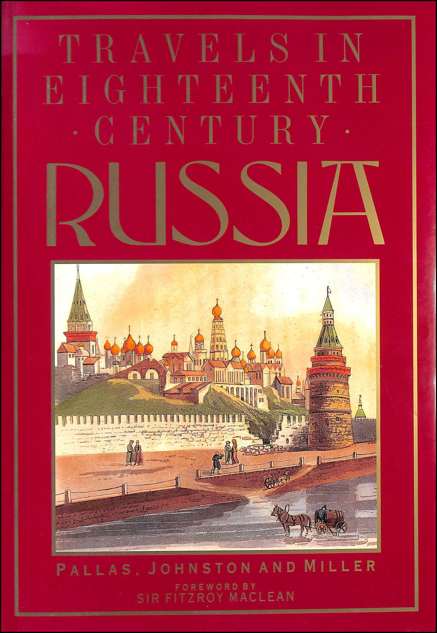 Image for Travels in Eighteenth Century Russia, Costumes, Customs, History