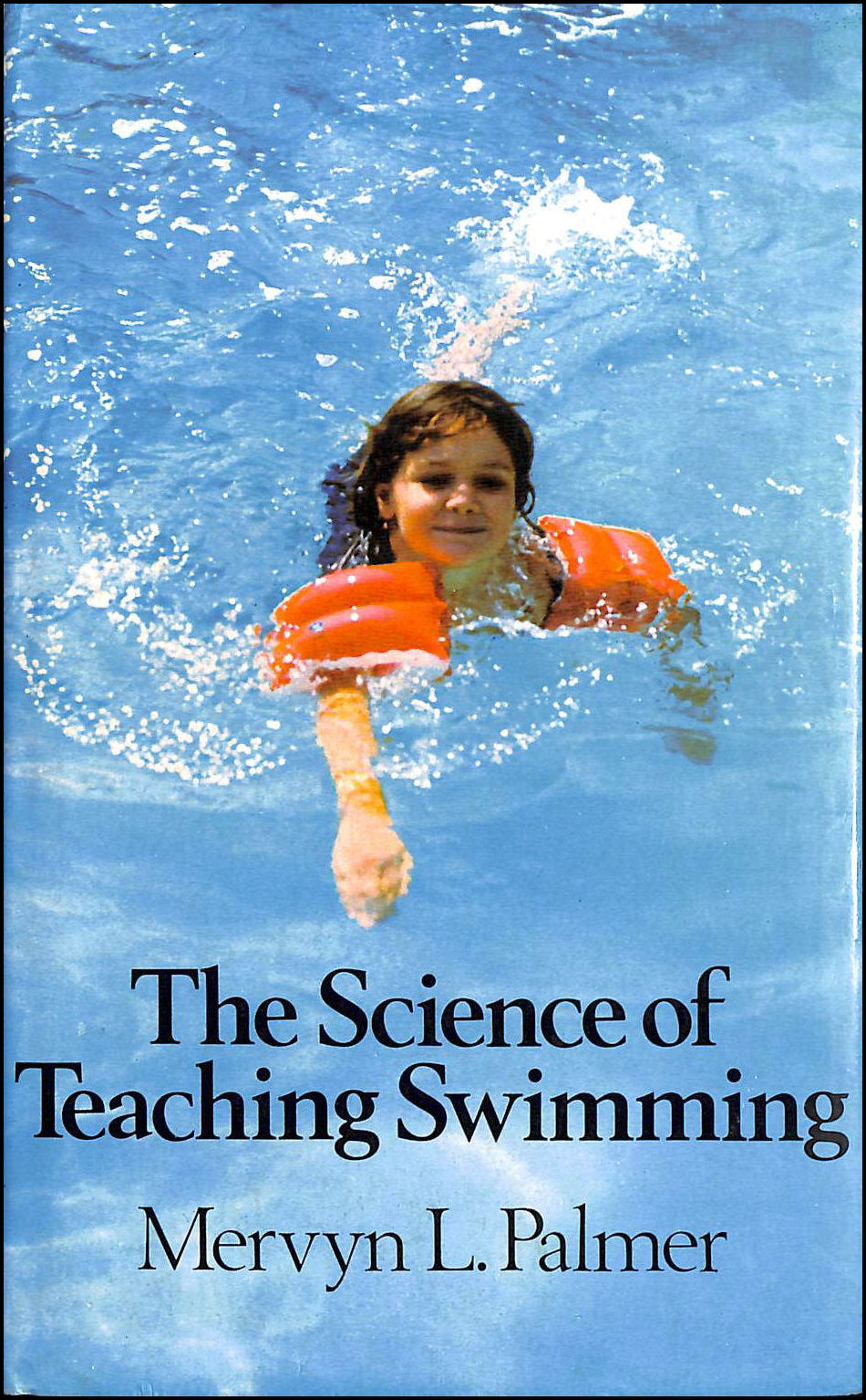 Image for The Science of Teaching Swimming (Pelham practical sports)