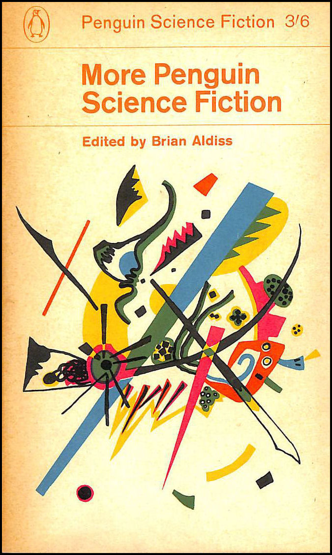 More Penguin Science Fiction. An anthology. Edited by Brian W. Aldiss (Penguin Books. no. 1963.), Brian Wilson Aldiss