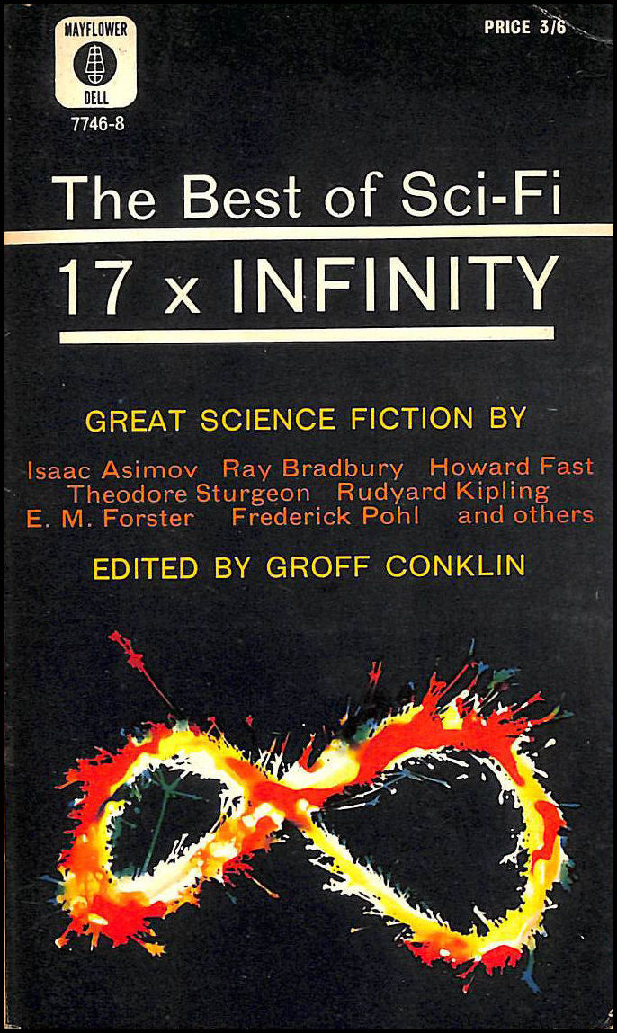17 x Infinity: The Best of Sci-Fi, Conklin, Groff (Edited by)