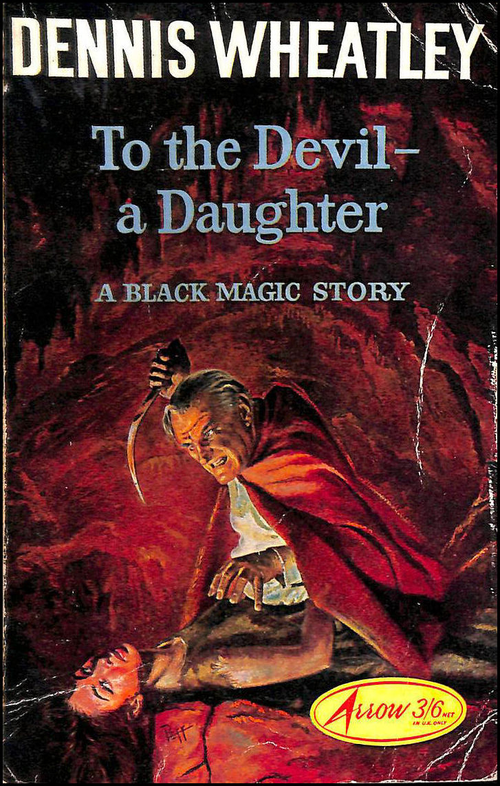 To the Devil - A Daughter, Dennis Wheatley