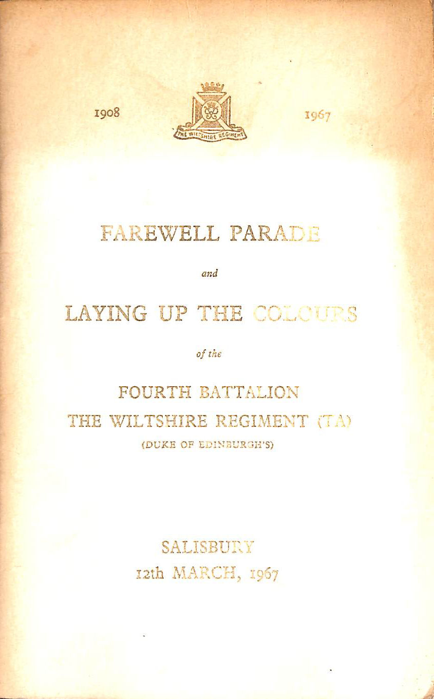 Farewell Parade of the Fourth Battalion The Wiltshire Regiment (TA), R. B. G. Bromhead