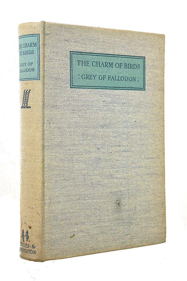The Charm of Birds, Viscount Grey of Fallodon and Robert Gibbings