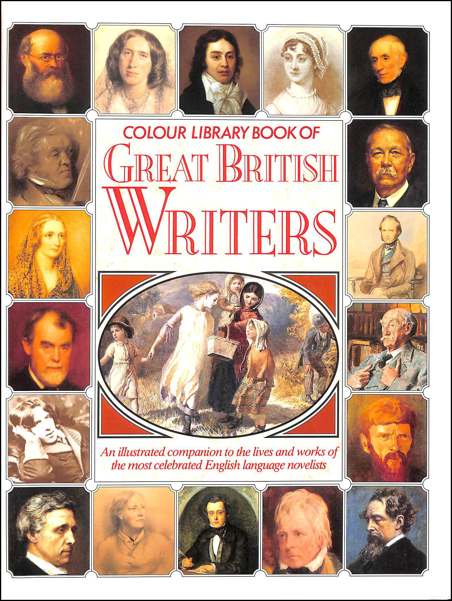 Colour Library Book Of Great British Writers., No Author.