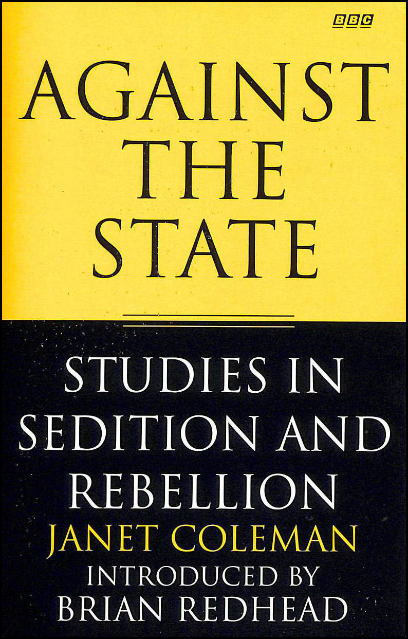 Image for Against the State: Studies in Sedition and Rebellion