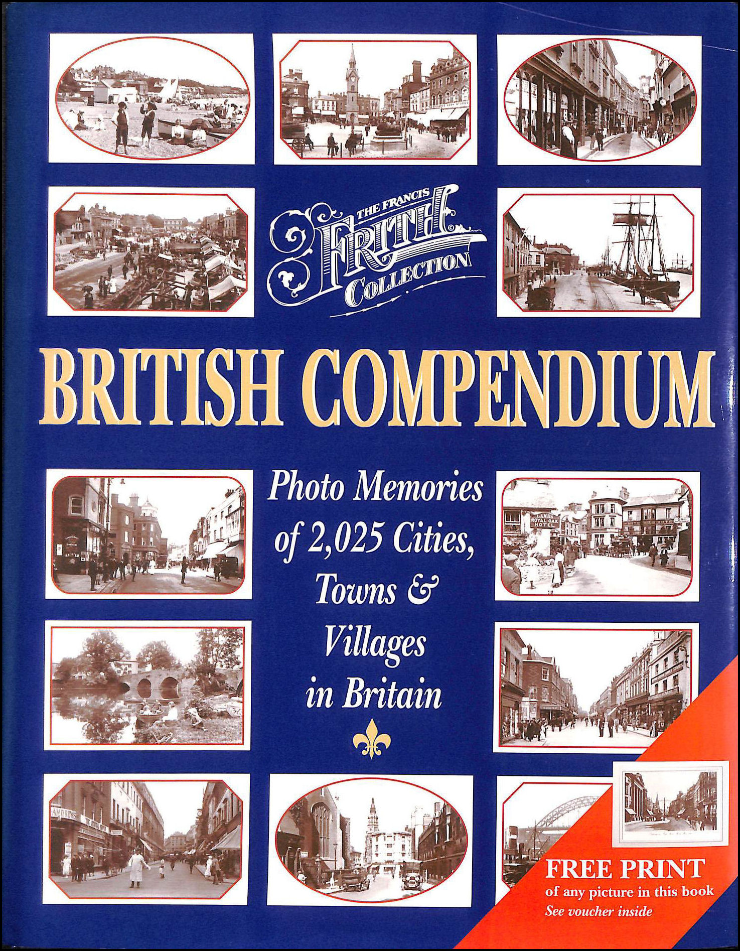 Image for British Compendium: Photo Memories of 2,000 Cities, Towns & Villages in Britain