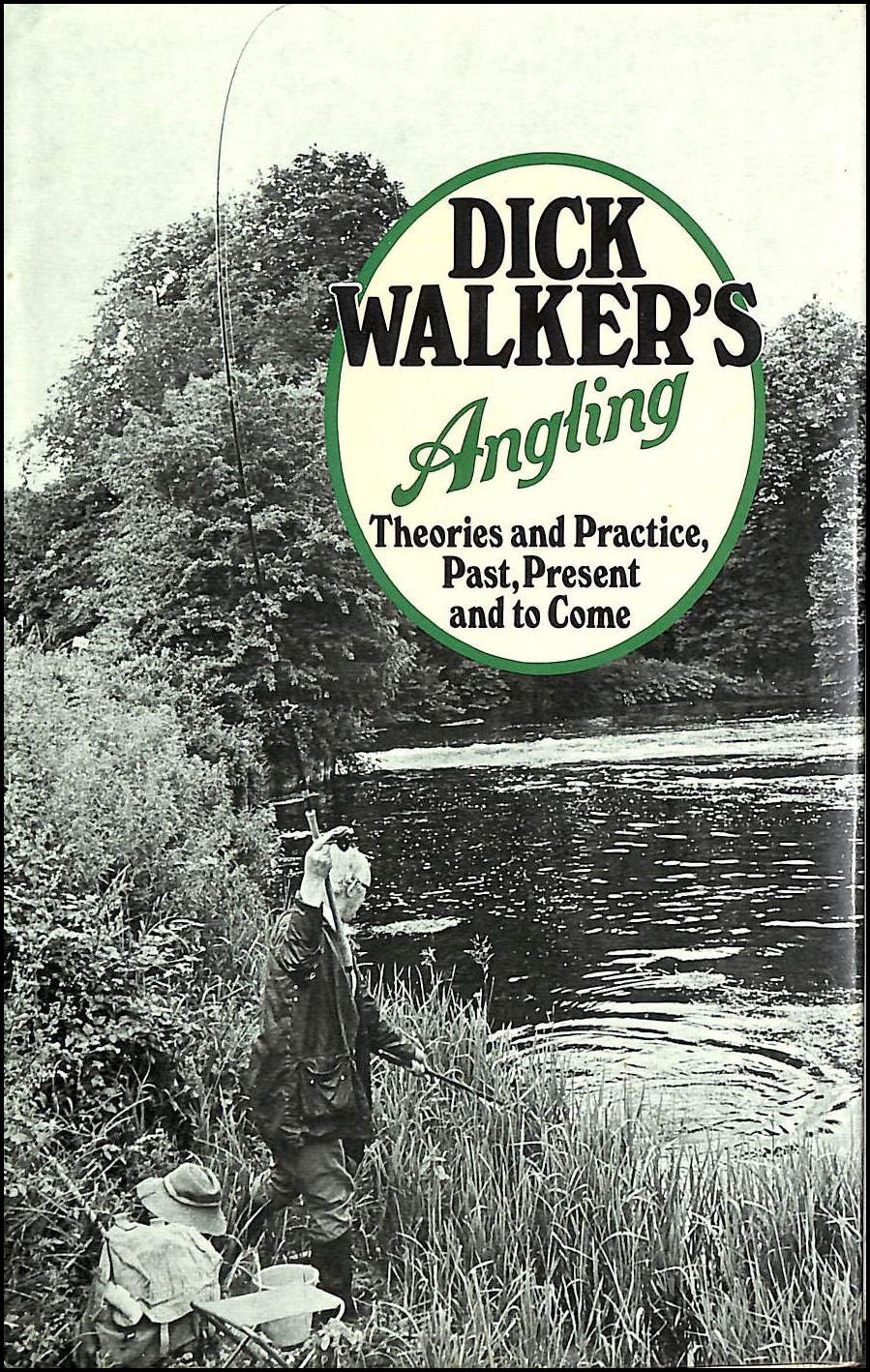 Image for Angling: Theory and Practice, Past, Present and to Come