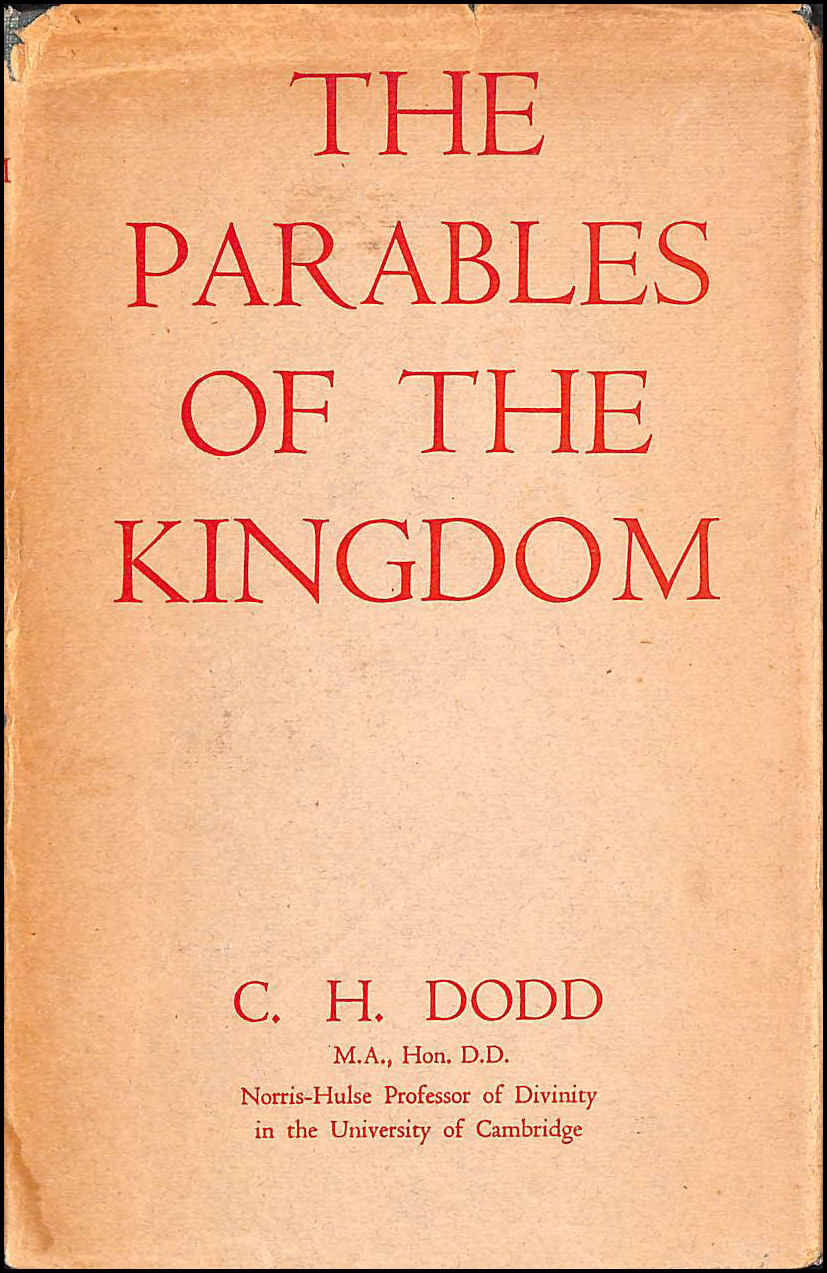 The parables of the kingdom / C.H. Dodd, Dodd, Charles Harold (1884-1973.)