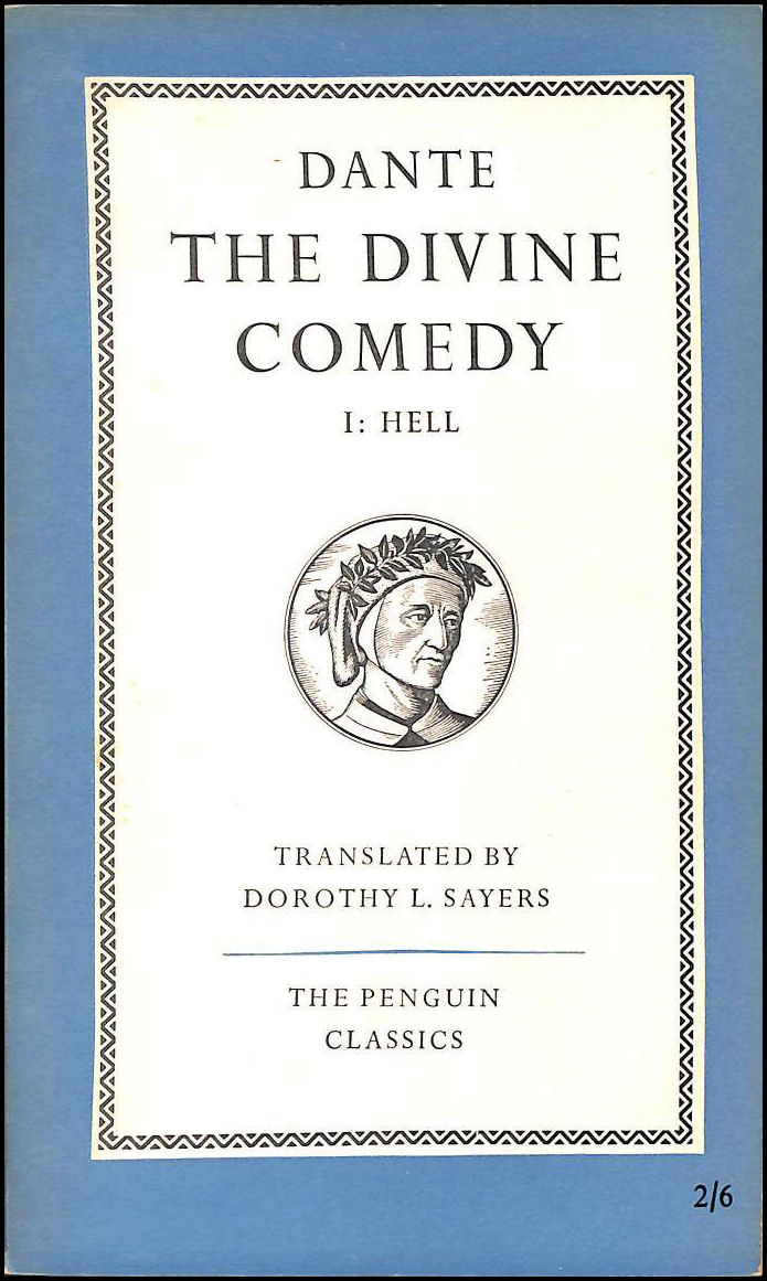 The Divine Comedy Cantica I : Hell, Dante; Sayers, Dorothy L