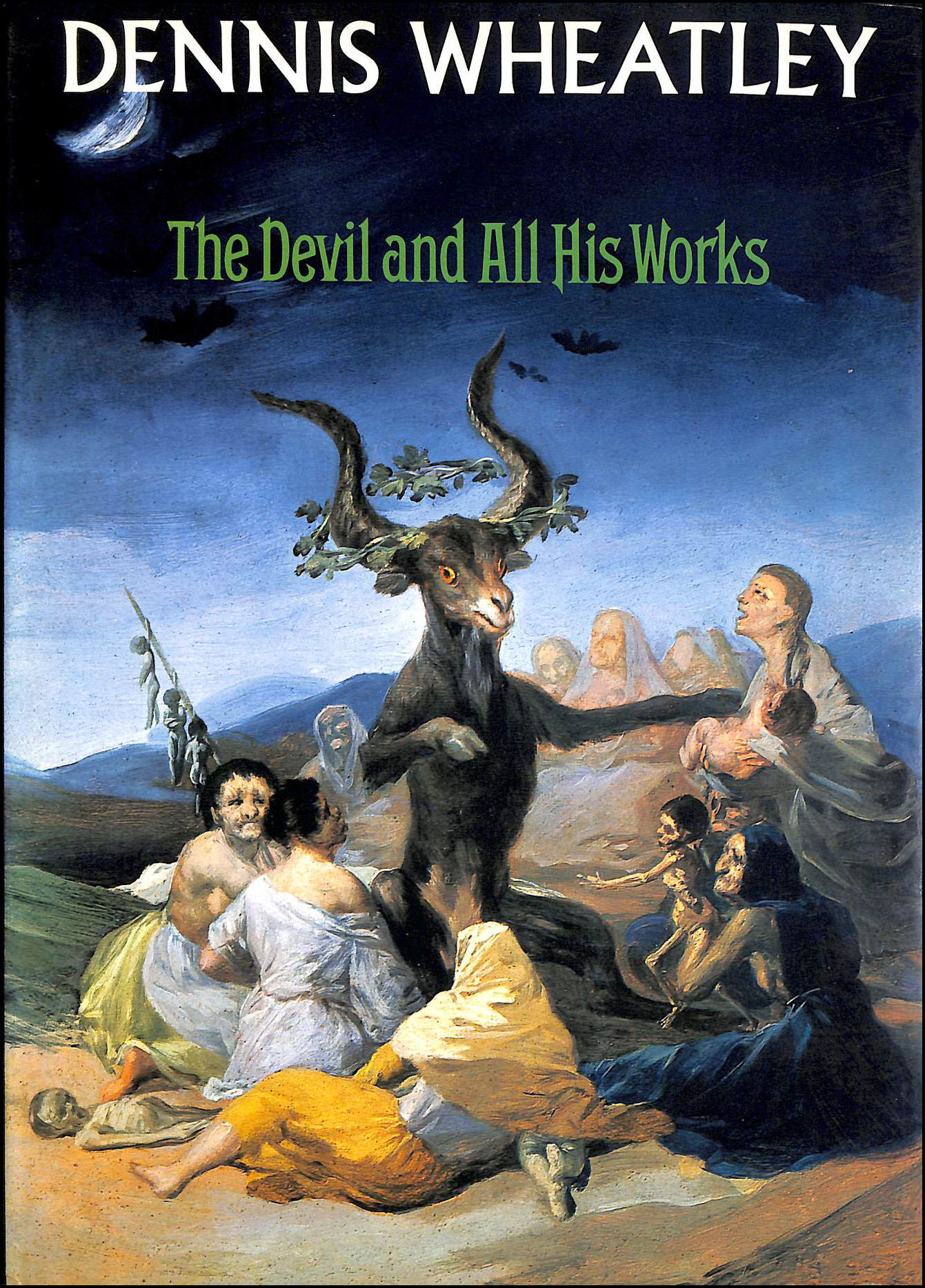 The Devil and All His Works, Wheatley, Dennis