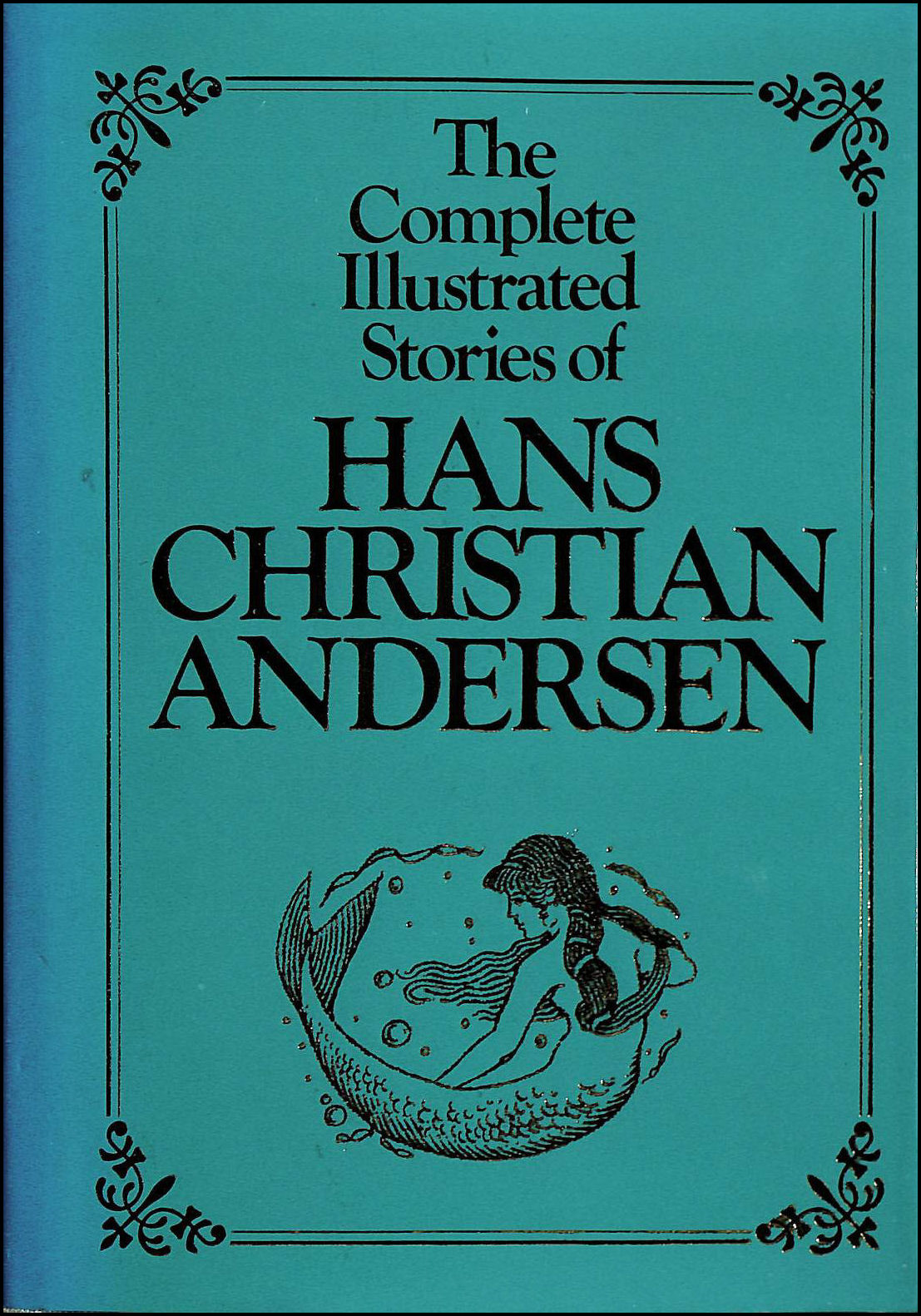 Complete Illustrated Stories, Andersen, Hans Christian; Dulcken, H.W. [Translator]