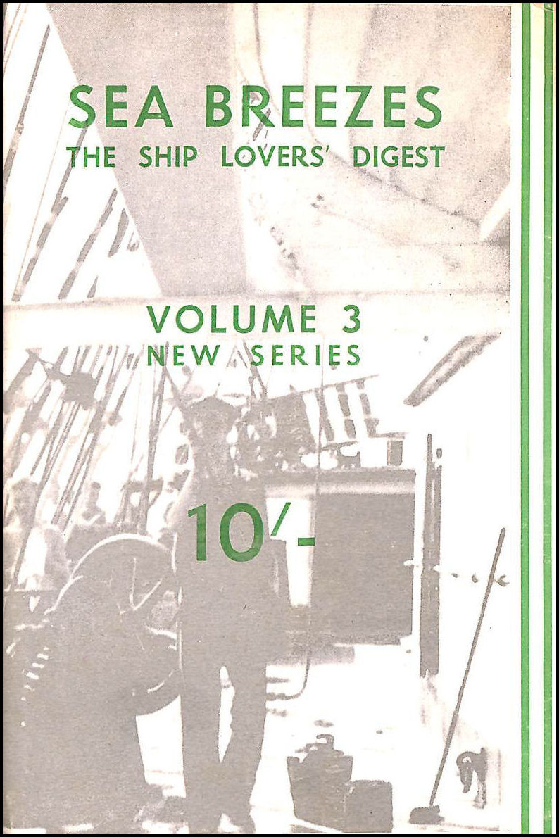 Image for Sea Breezes, The Ship Lovers' Digest, Volume Three, January - June 1947