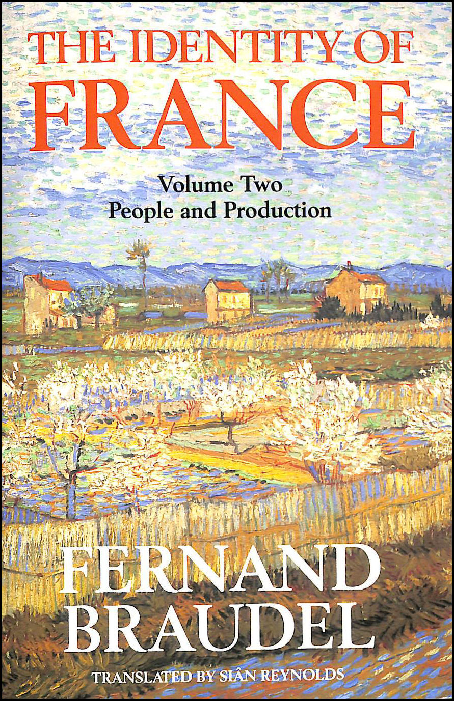 Image for The Identity of France, Vol 2: People and Production: People and Production v. 2