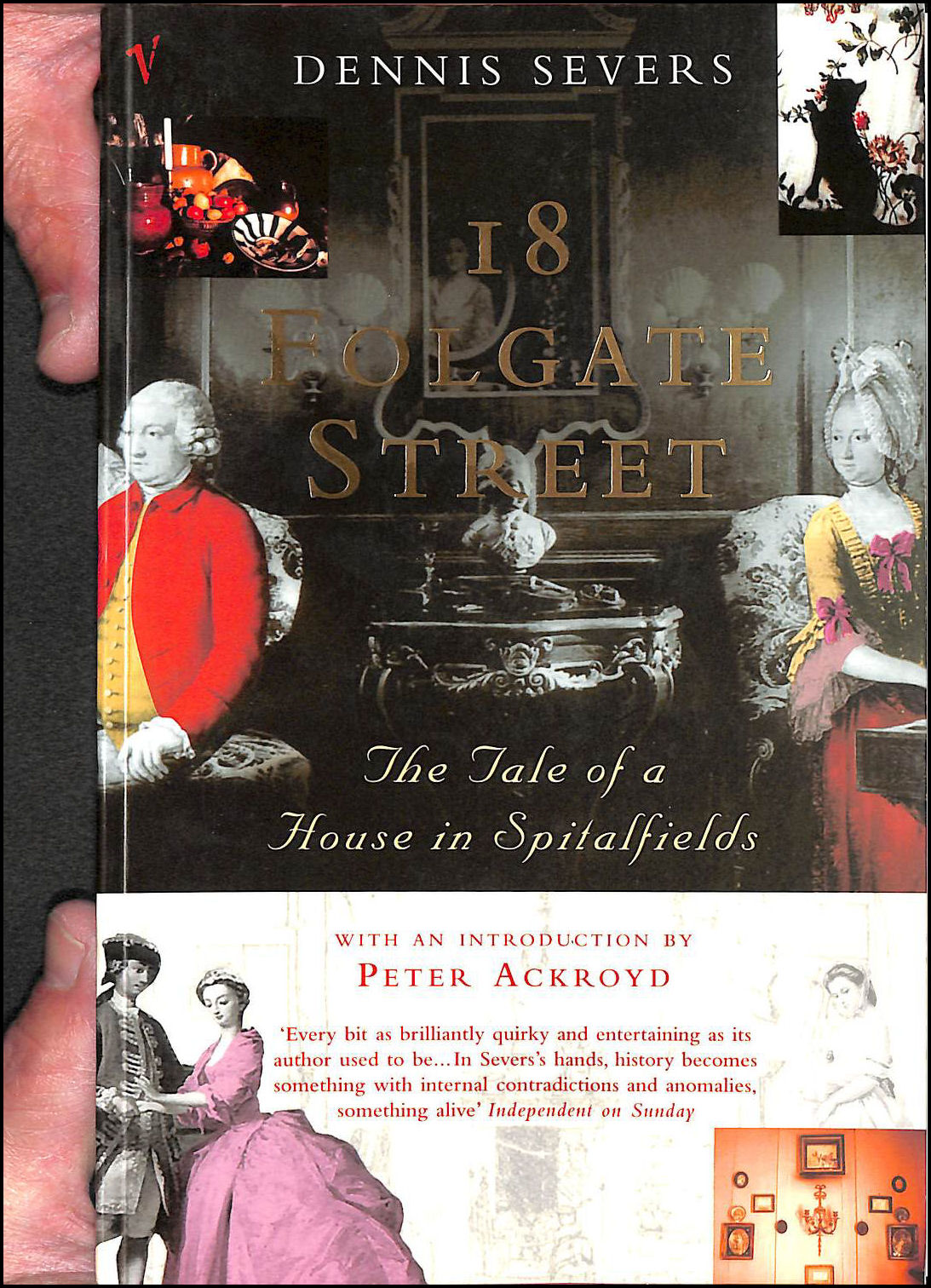 Image for 18 Folgate Street: The Life of a House in Spitalfields: The Tale of a House in Spitalfields