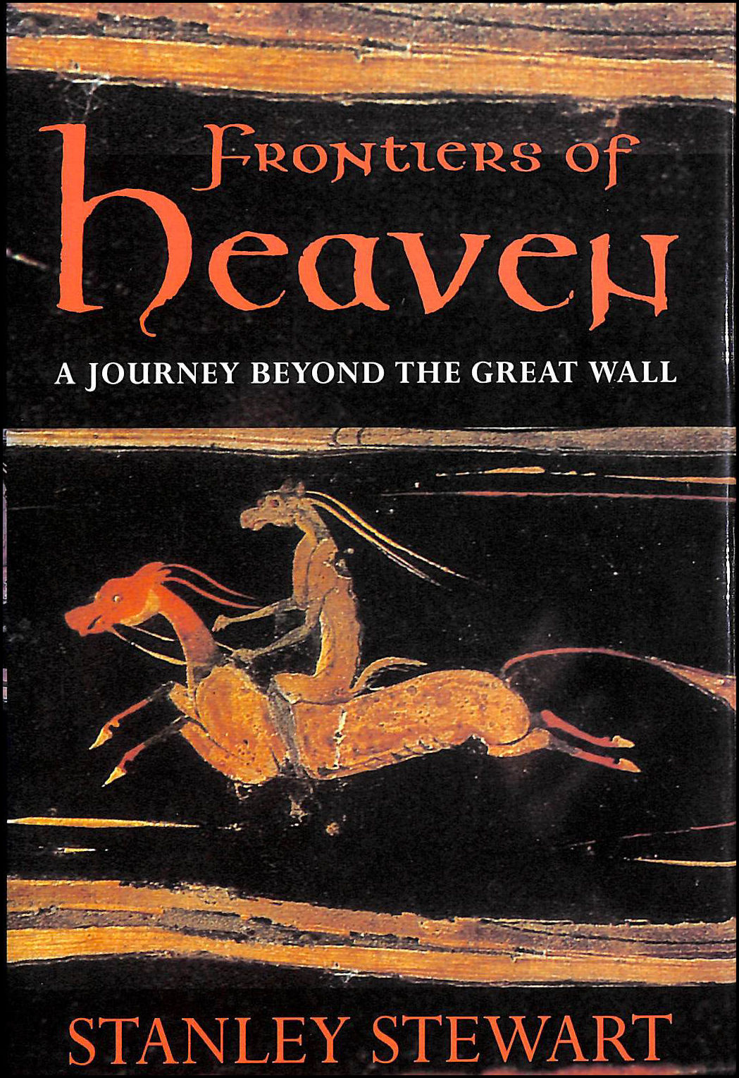 Image for Frontiers of Heaven: Journey Beyond the Great Wall