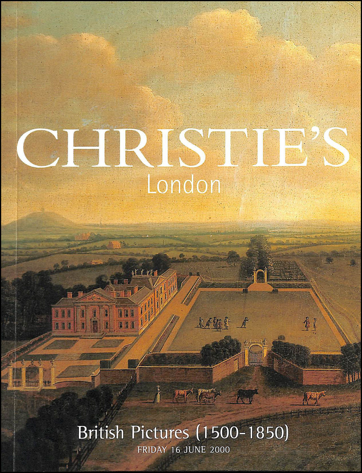 Image for Christie's London, British Pictures (1500 - 1850), Friday 16th June 2000