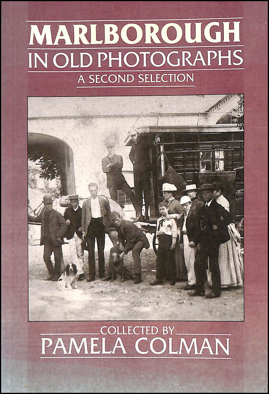 Marlborough in Old Photographs: A Second Selection (Britain in Old Photographs), Colman, Pamela