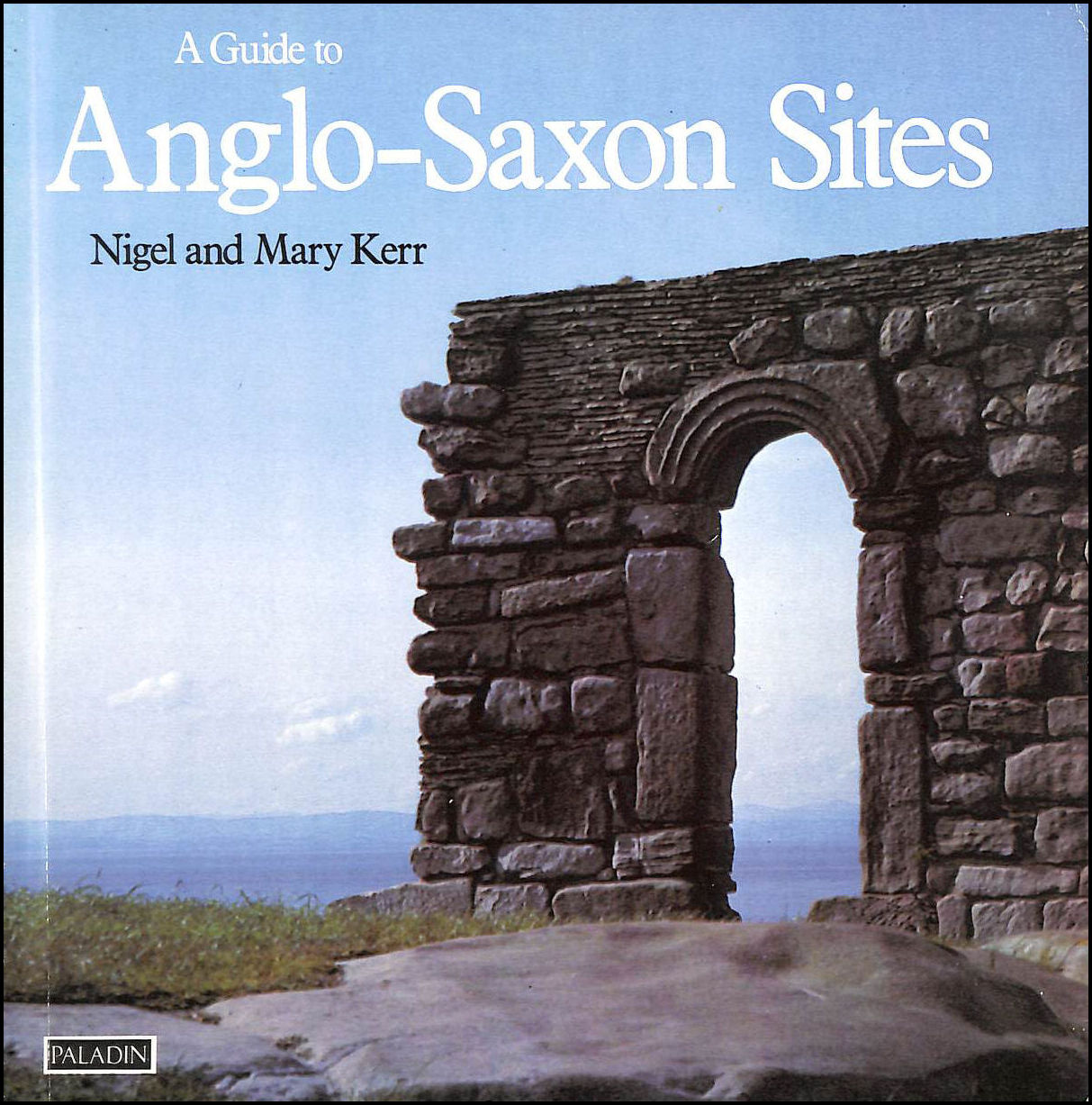 Image for A Guide to Anglo Saxon Sites