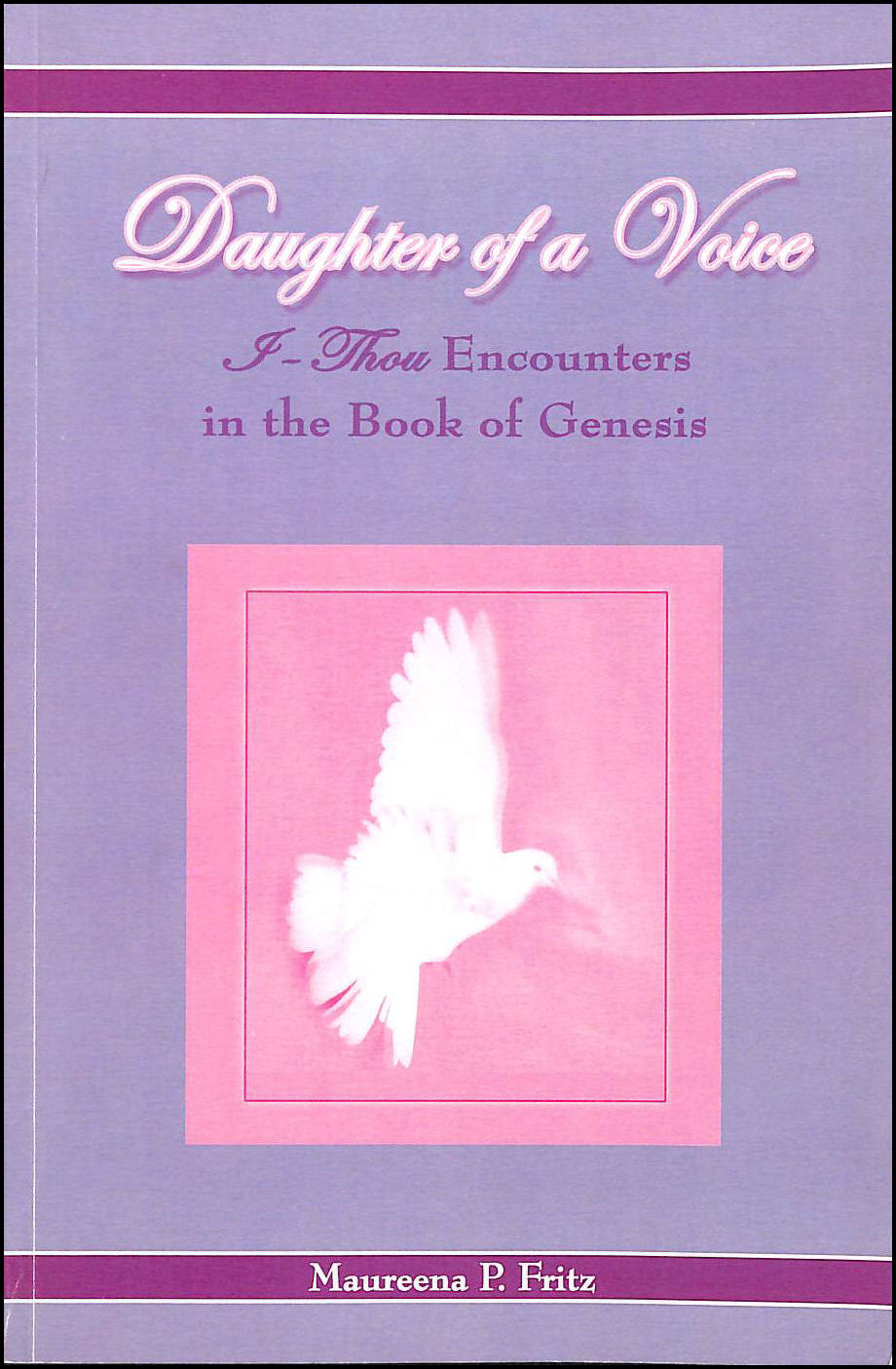 Image for Daughter of a Voice: I Thou Encounters in the Book of Genesis