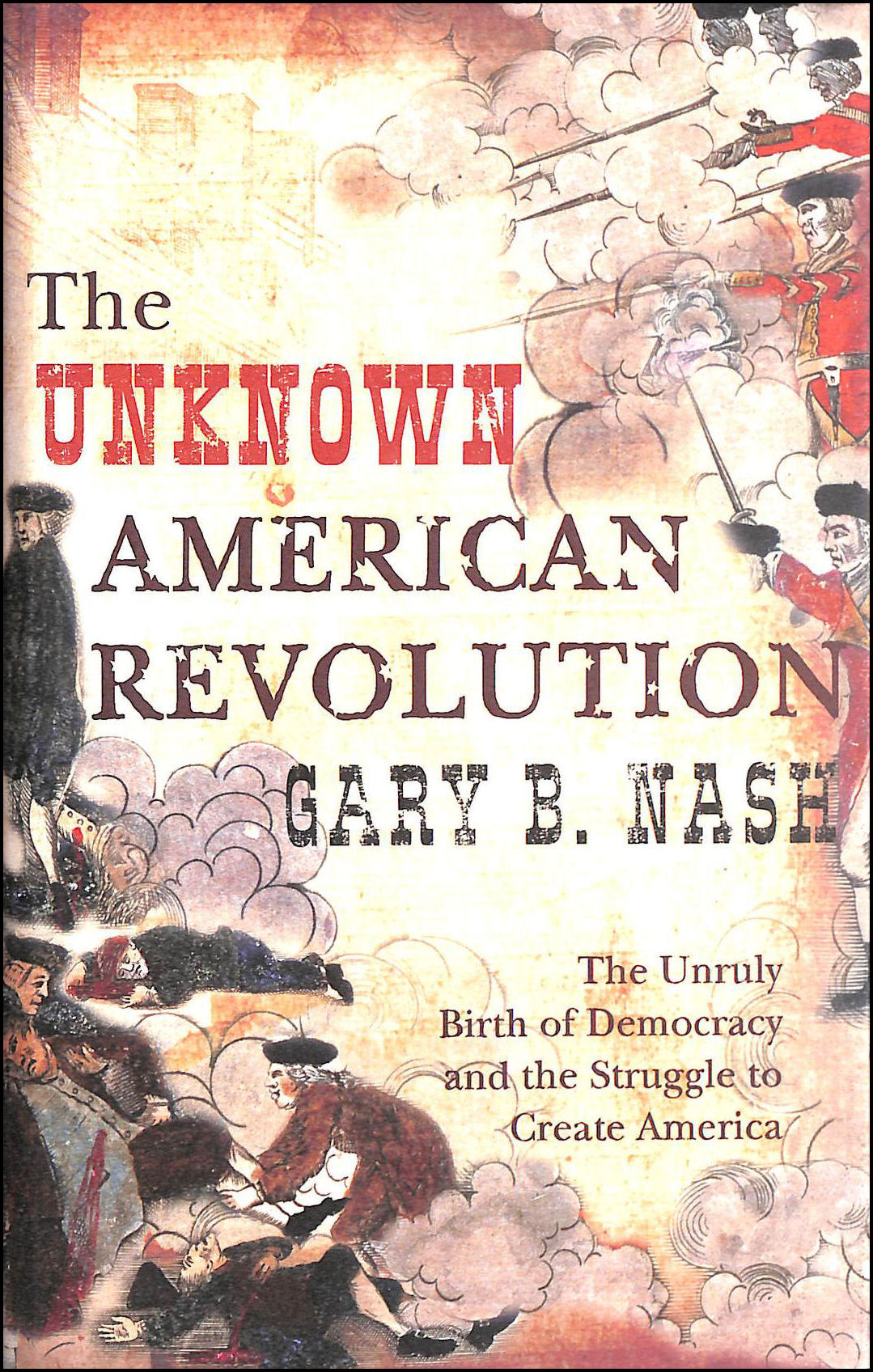 Image for The Unknown American Revolution