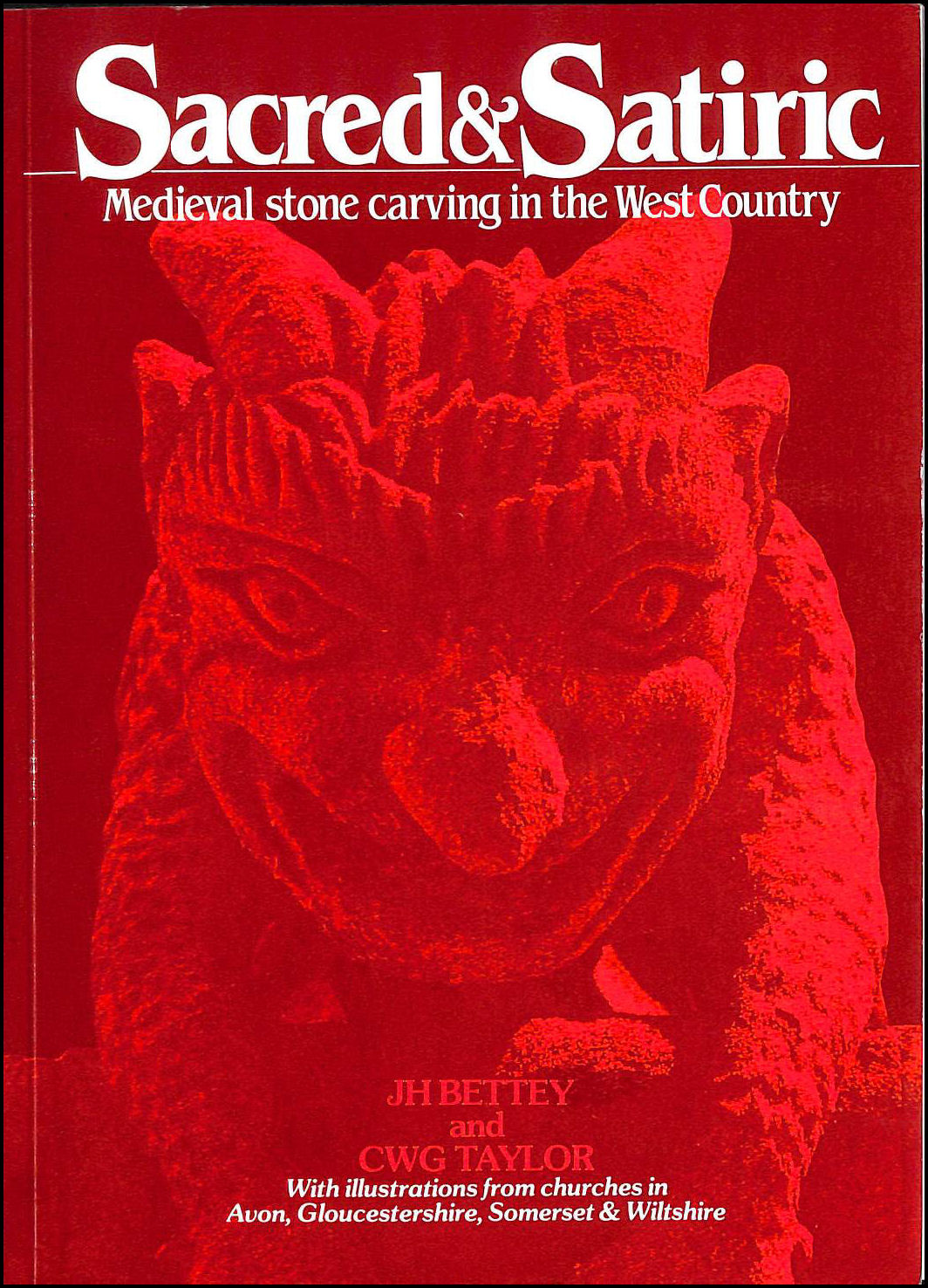 Image for Sacred and Satiric: Mediaeval Stone Carving in the West Country